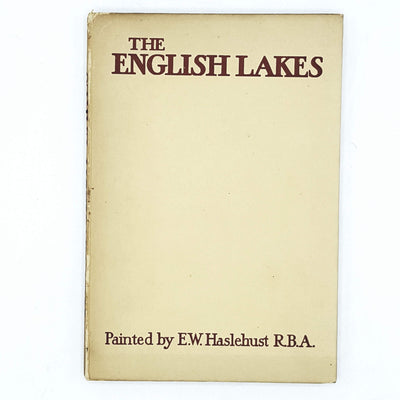 The English Lakes by E. W. Haslehust