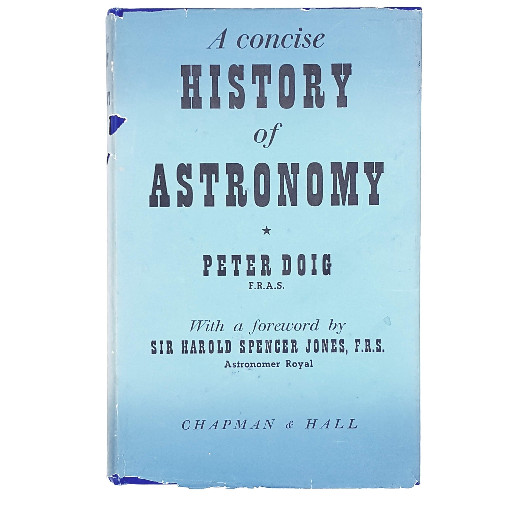A Concise History of Astronomy by Peter Doig 1950