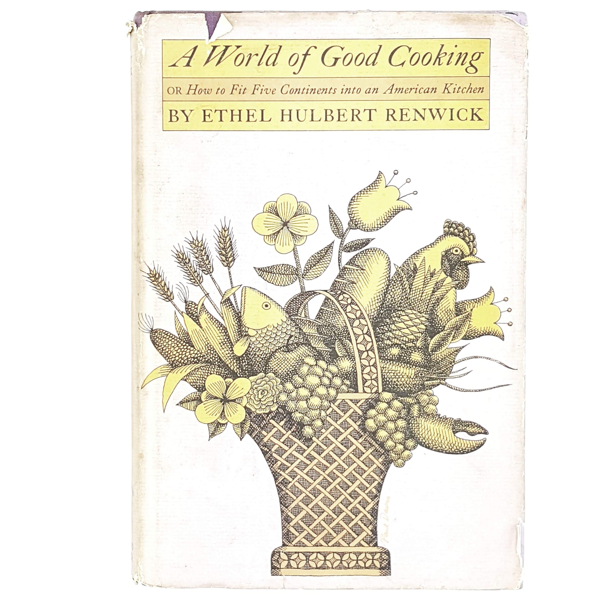 A World of Good Cooking by Ethel Hulbert Renwick 1962