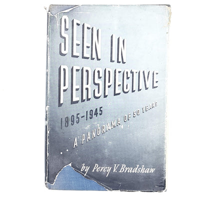 Seen in Perspective by Percy V. Bradshaw 1946