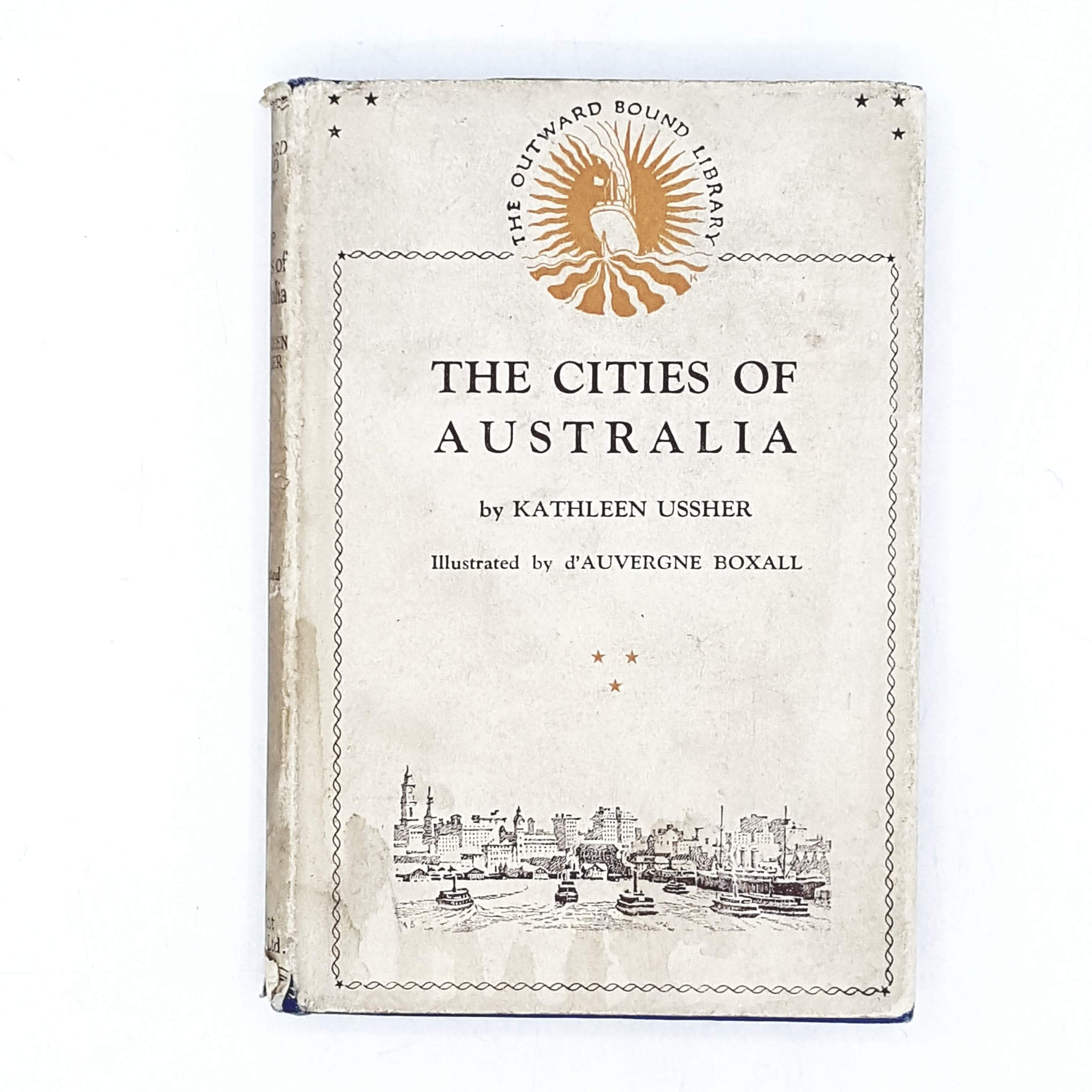 Illustrated The Cities of Australia by Kathleen Ussher