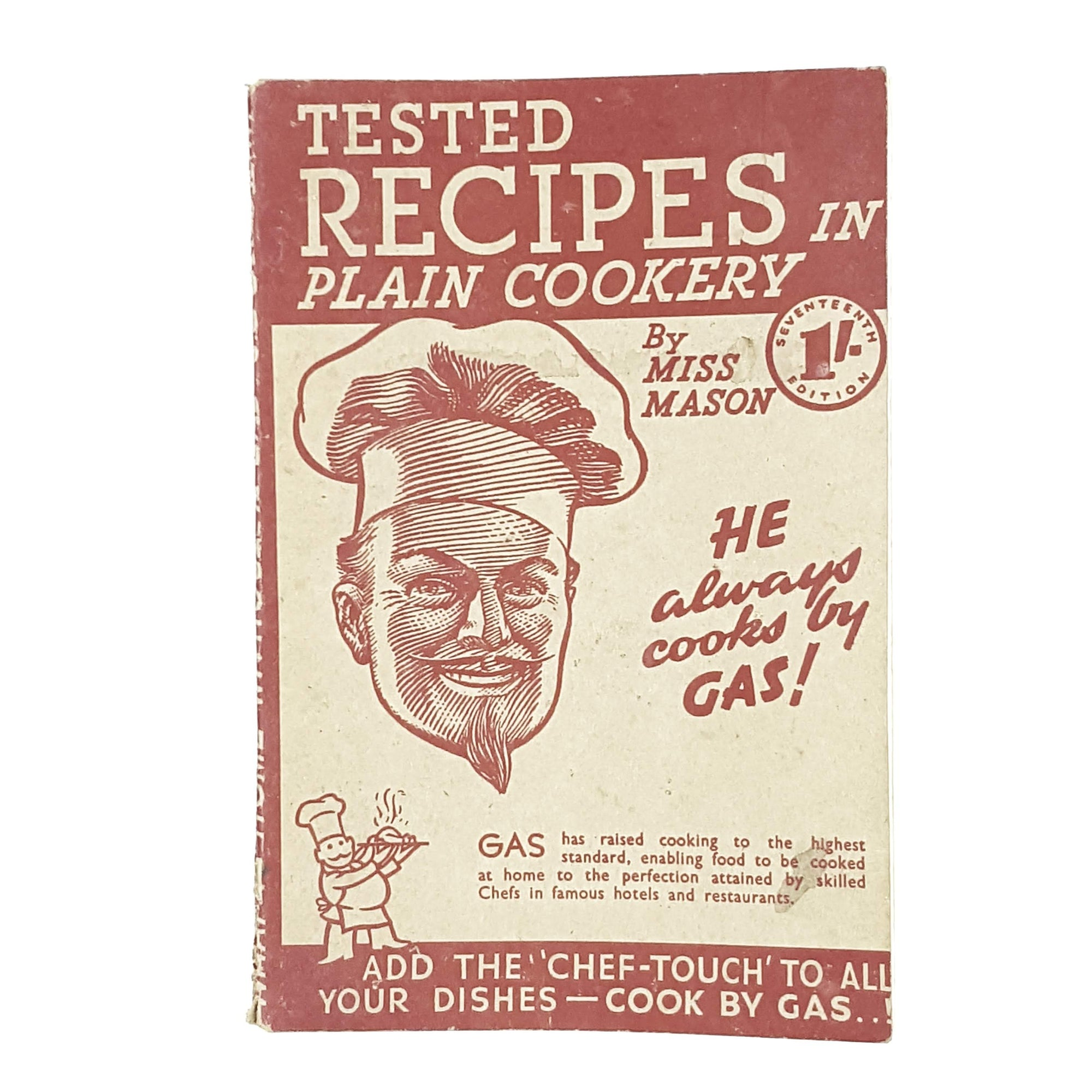 Tested Recipes in Plain Cookery by Miss Mason 1946
