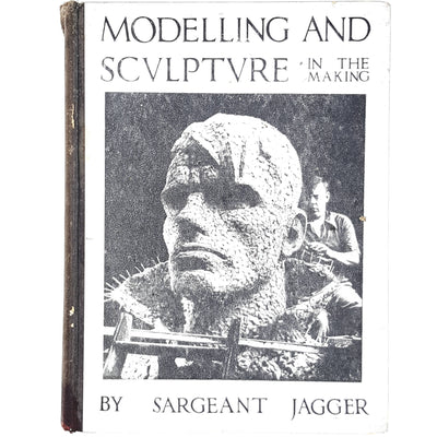 Modelling and Scvlptvre in the Making by Sargeant Jagger 1935