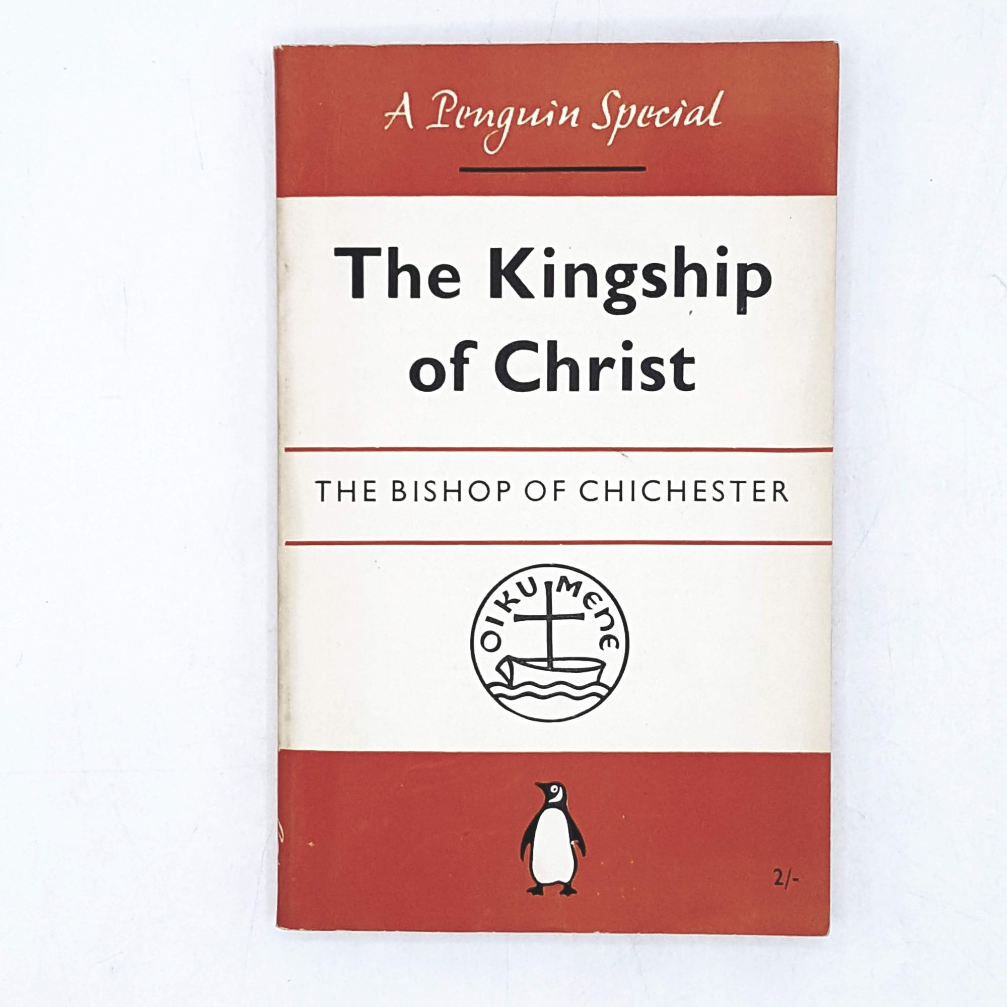 Penguin Special The Kingship of Christ by the Bishop of Chichester 1954