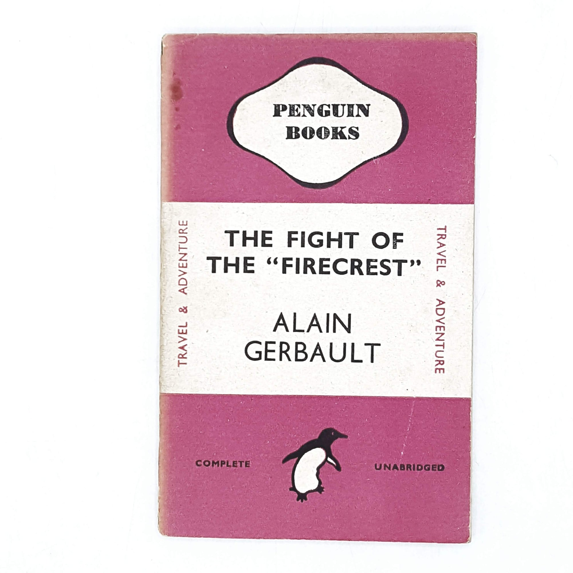 "Vintage Penguin The Fight of the ""Firecrest"" by Alain Gerbault 1944"