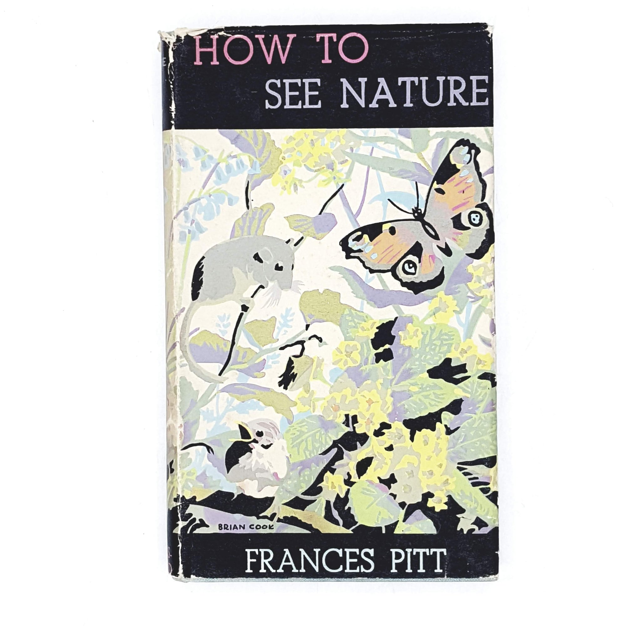 How to See Nature by Frances Pitt 1940