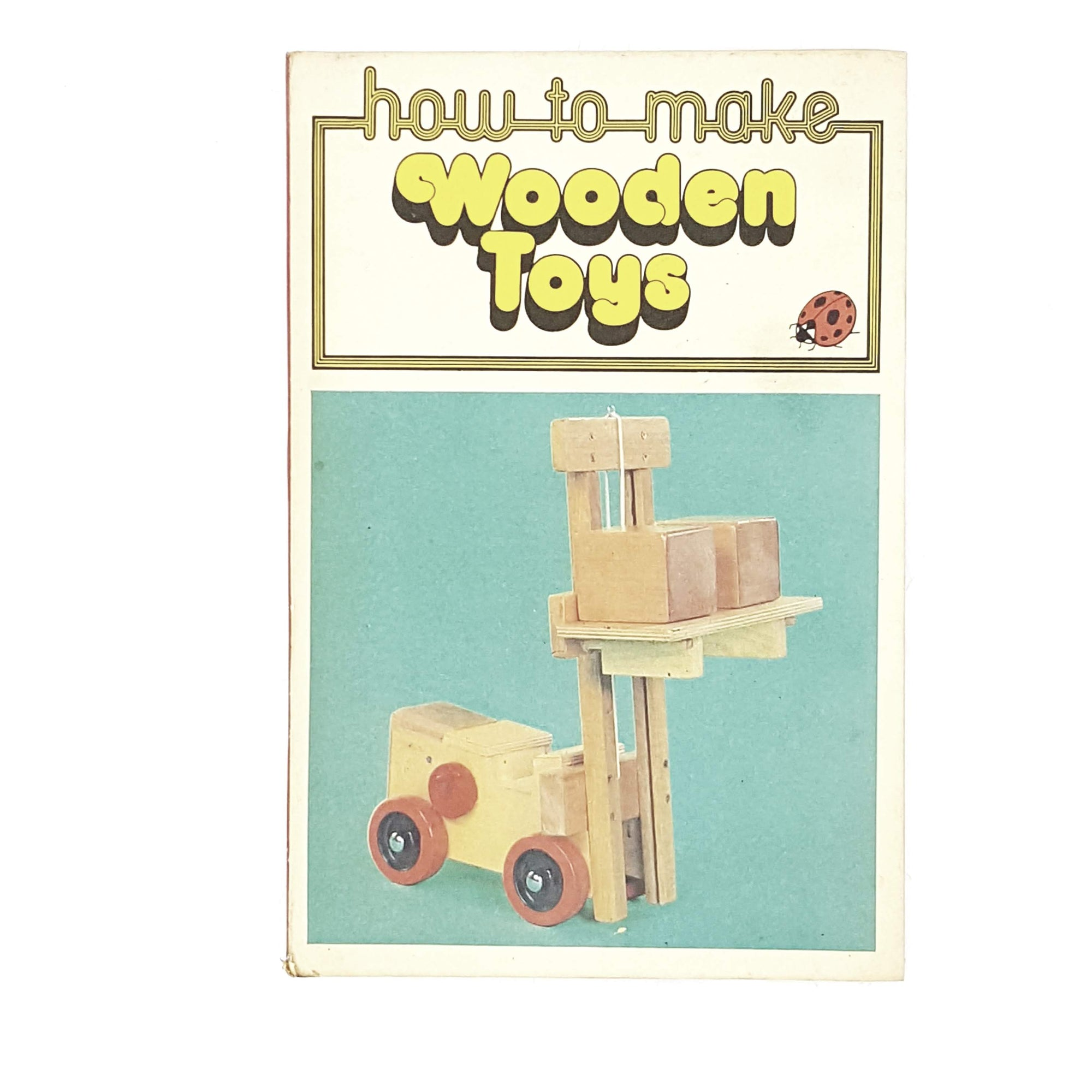 Vintage Ladybird: How to Make Wooden Toys 1979