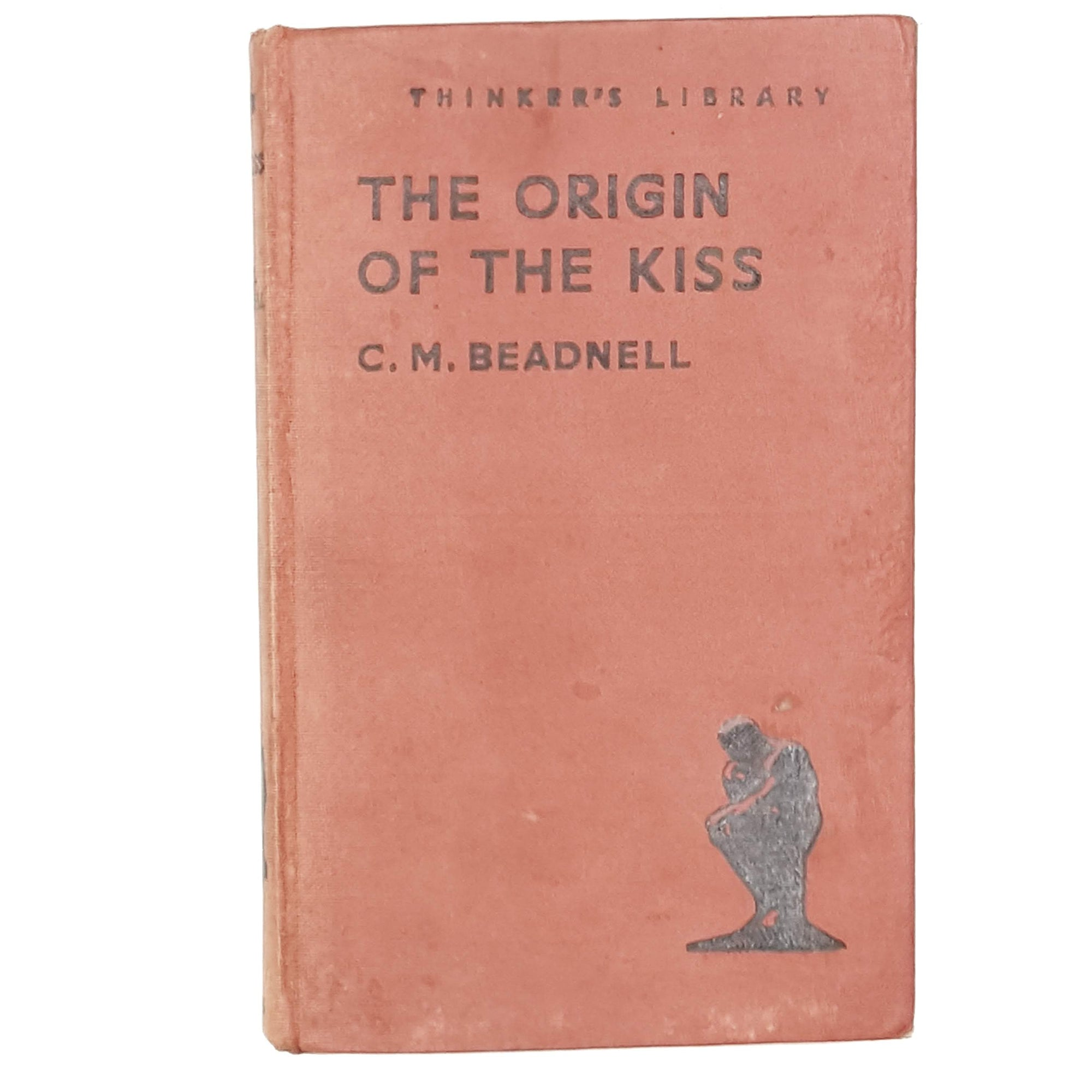 The Origin of the Kiss and Other Scientific Diversions by C. M. Beadnell