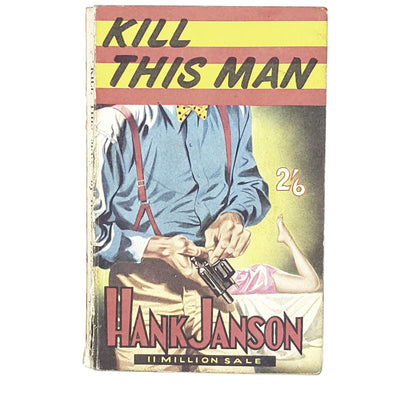 pulp-fiction-kill-this-man-hank-janson-retro-country-house-library
