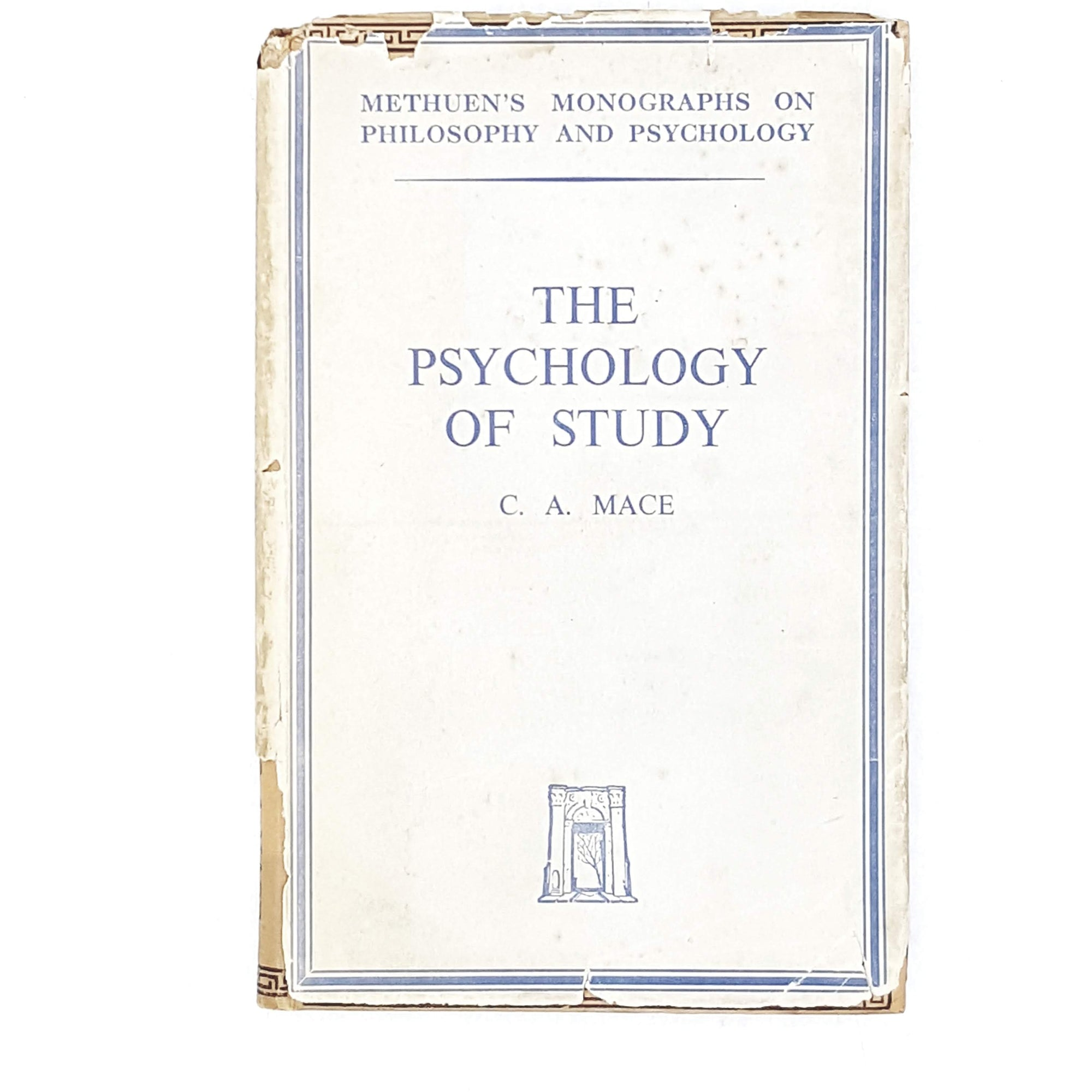 The Psychology of Study by C. A . Mace 1949