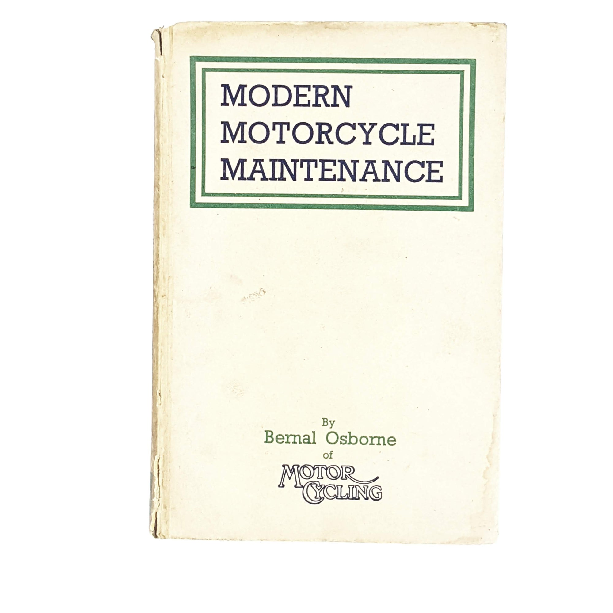 Second Edition Modern Motorcycle Maintainance by Bernal Osborne 1952
