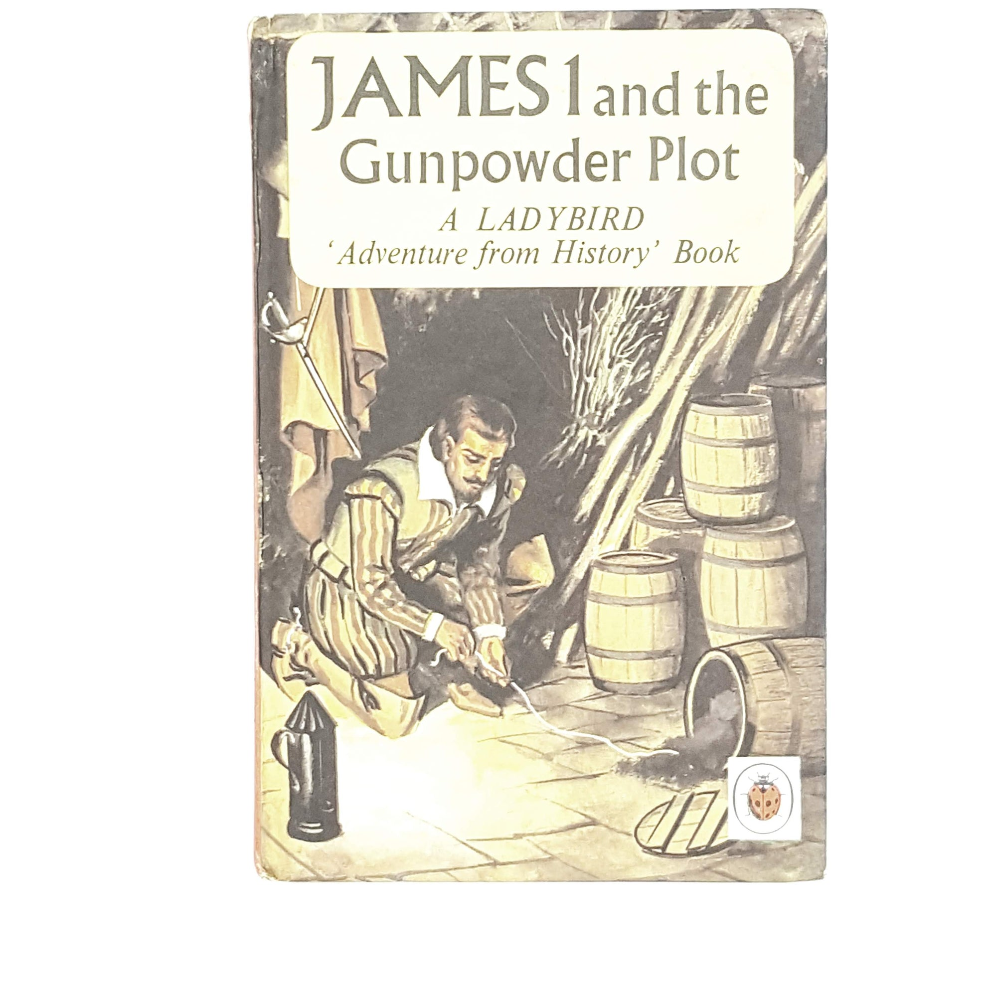 Ladybird History: James I and the Gunpowder Plot 1967