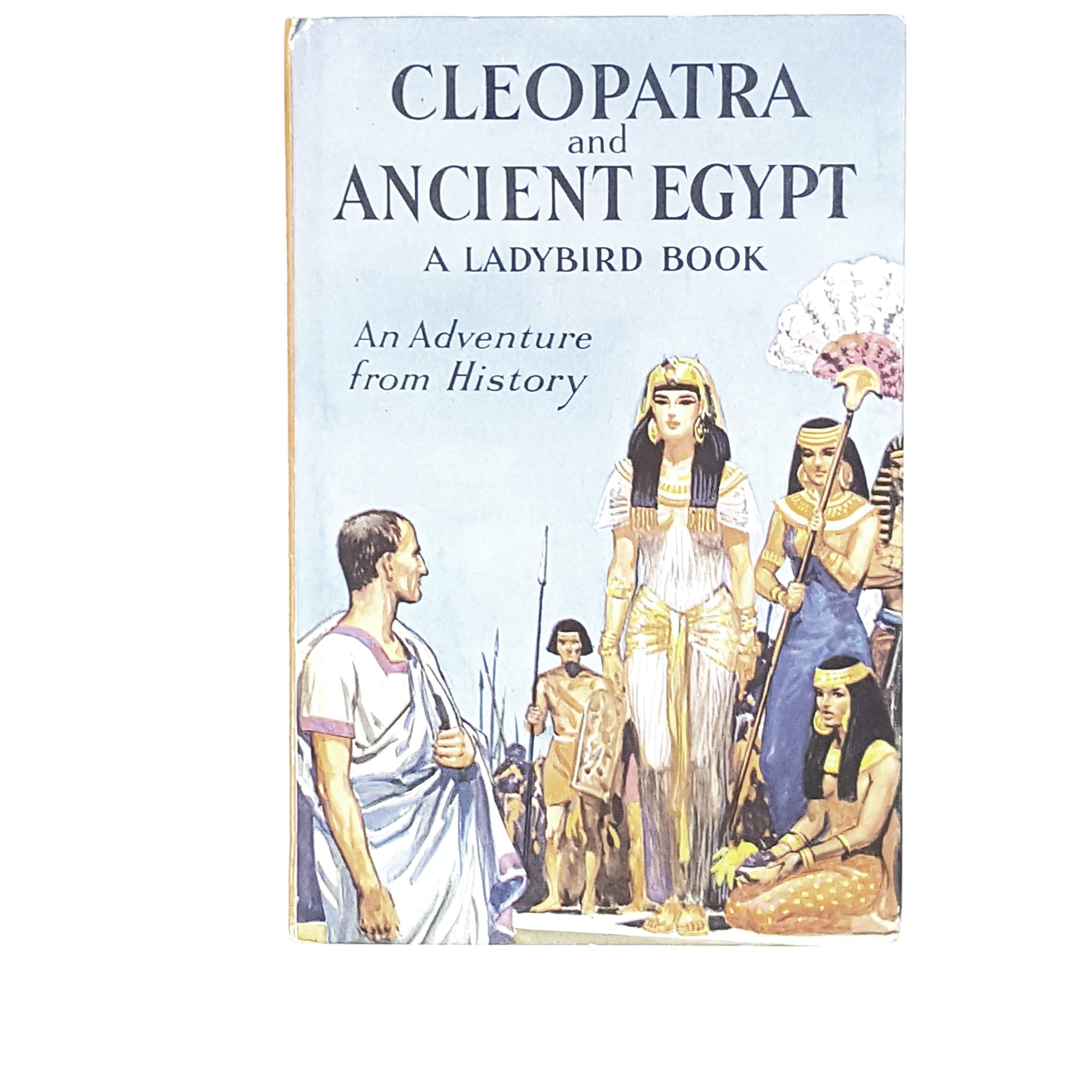 Ladybird History: Cleopatra and Ancient Egypt 1966