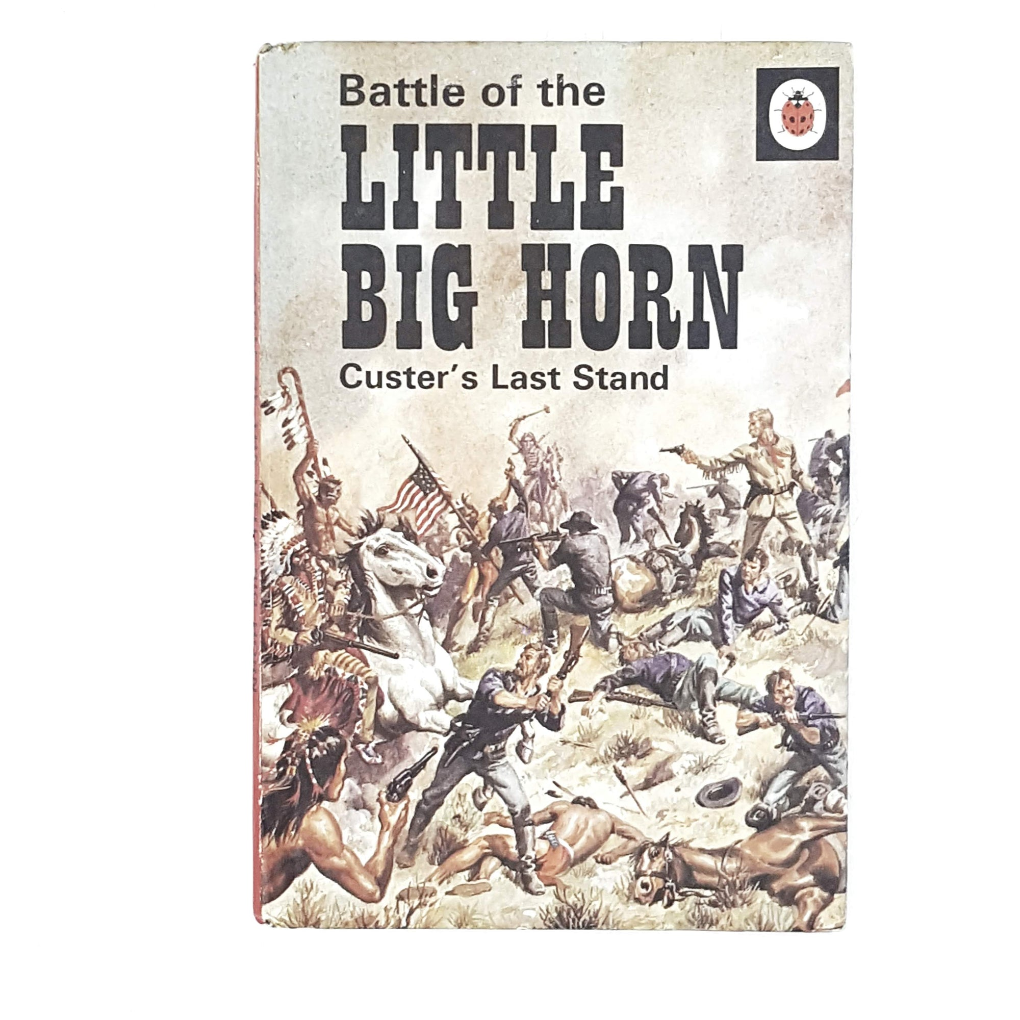 Ladybird History: Battle of the Little Big Horn 1976