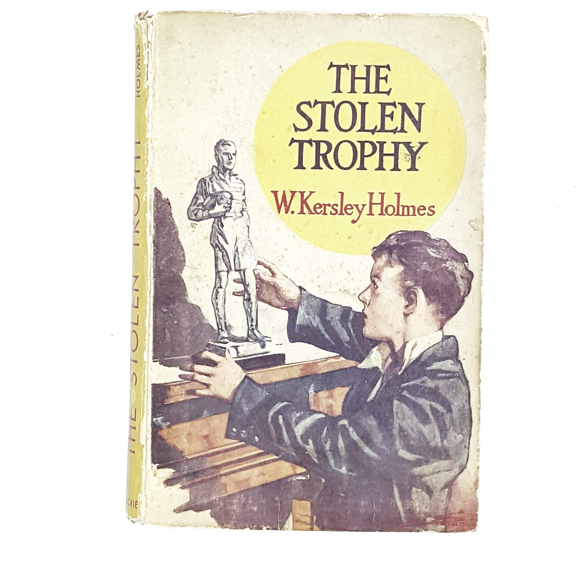 The Stolen Trophy by W. Kersley Holmes