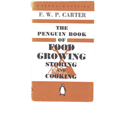 vintage-penguin-food-growing-storing-and-cooking-by-f-w-p-carter-1941-orange-antique-books-country-house-library