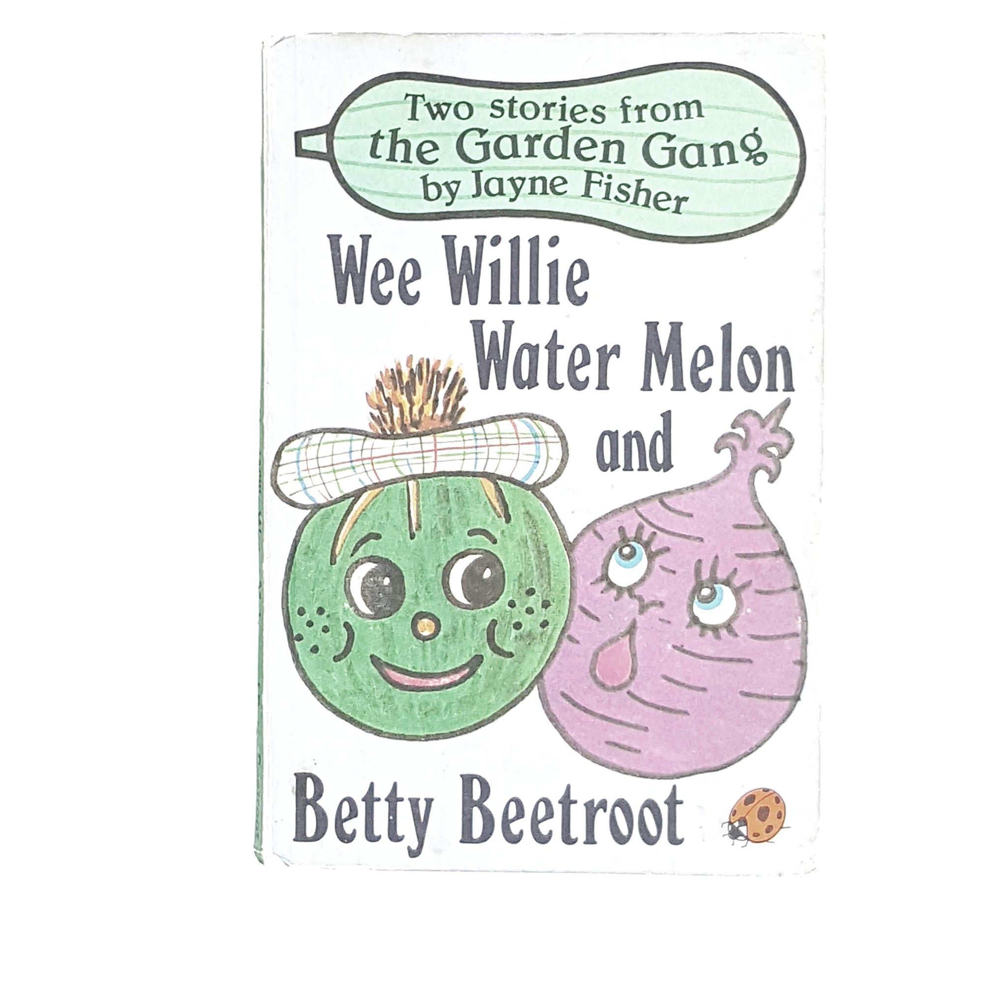 Ladybird Garden Gang: Wee Willie Water Melon and Betty Beetroot by Jayne Fisher 1979