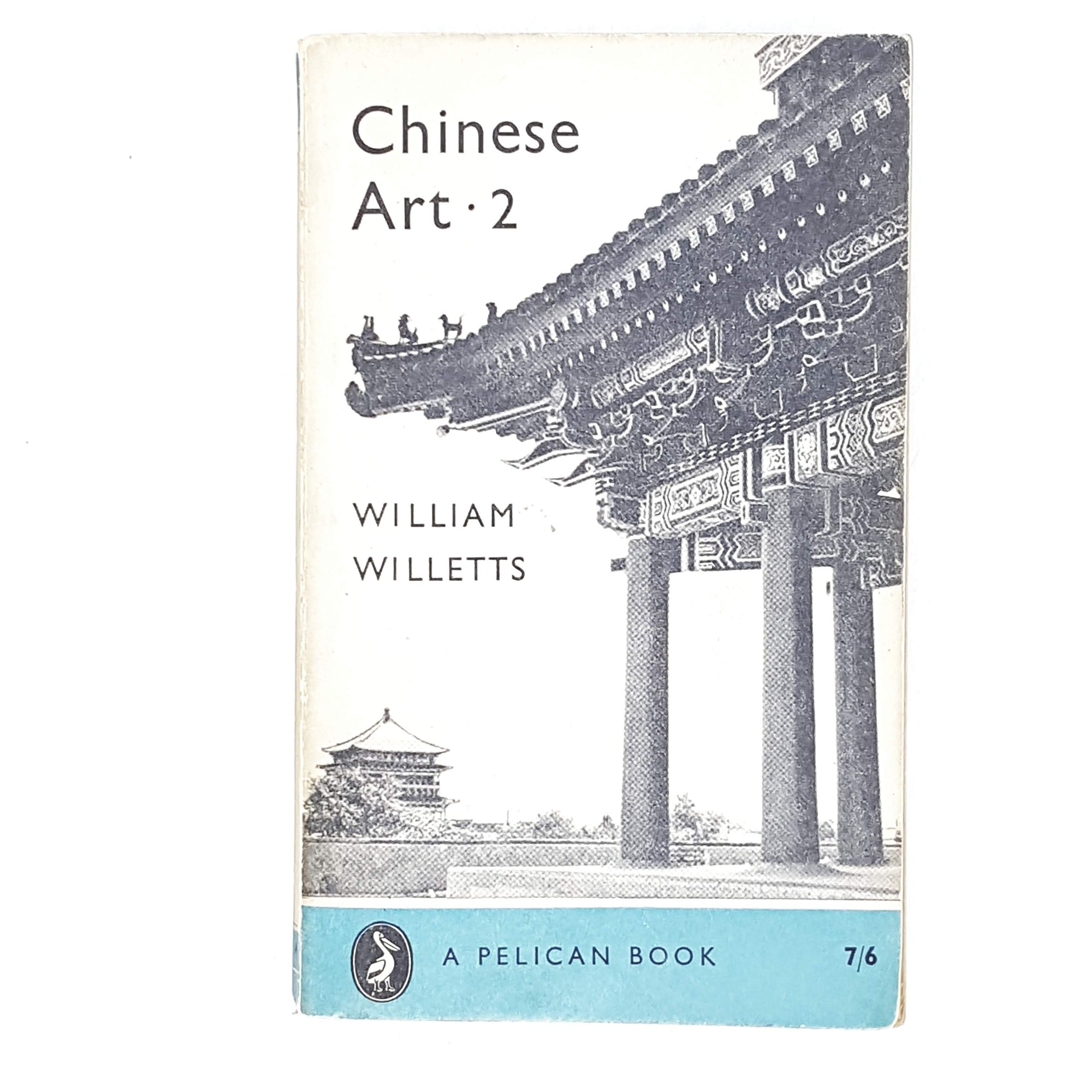 Vintage Pelican Chinese Art II by William Willetts 1958