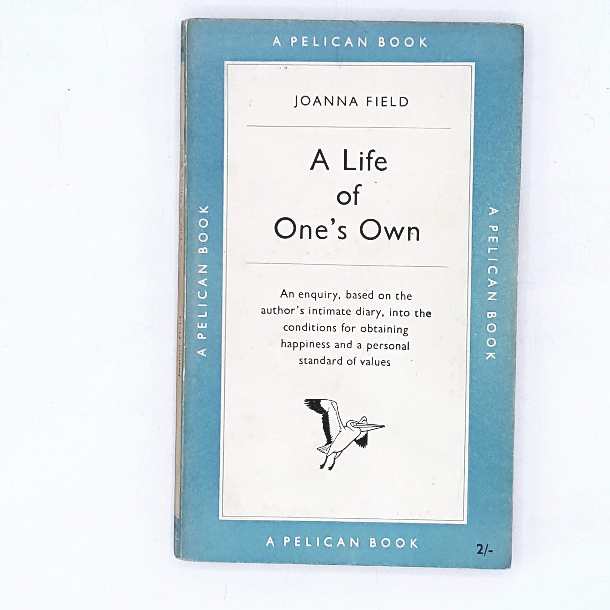 Vintage Pelican A Life of One's Own by Joanna Field 1952