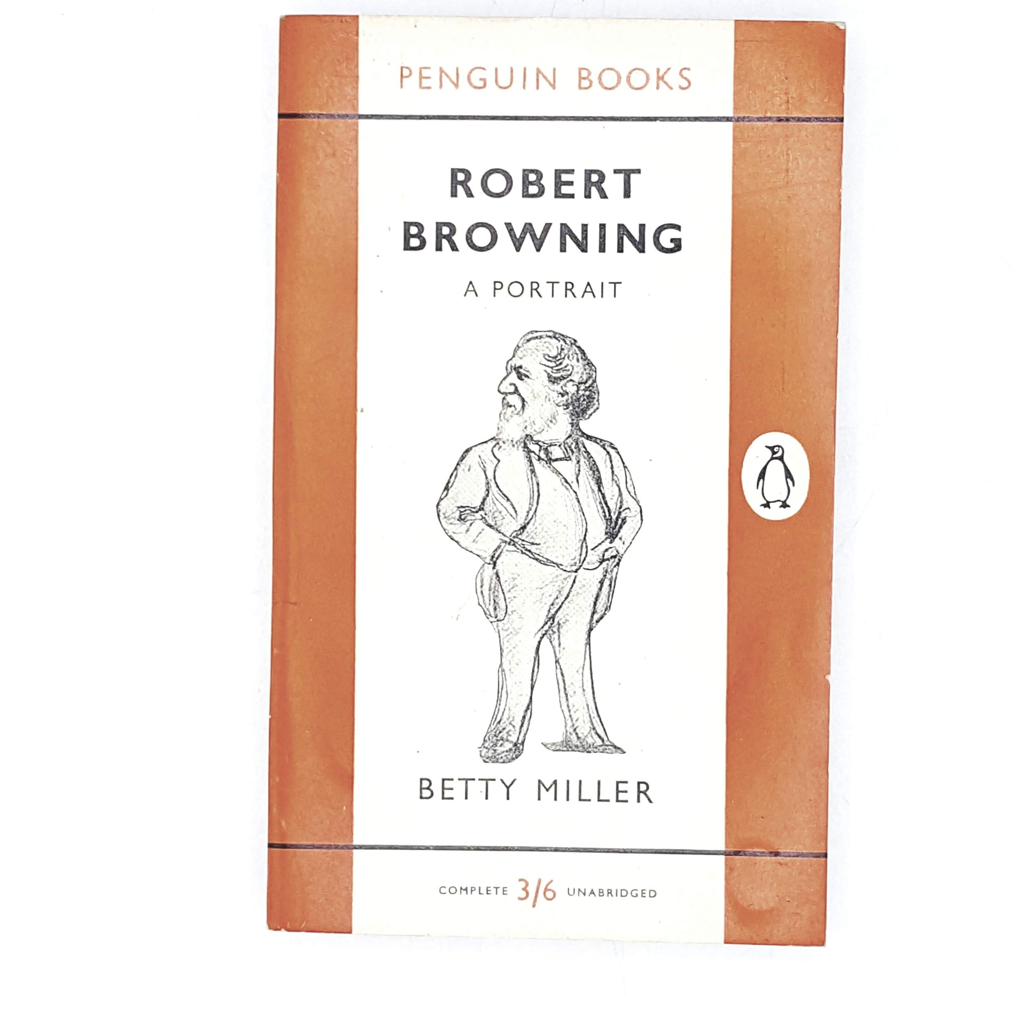 Vintage Penguin Robert Browning: A Portrait by Betty Miller 1958