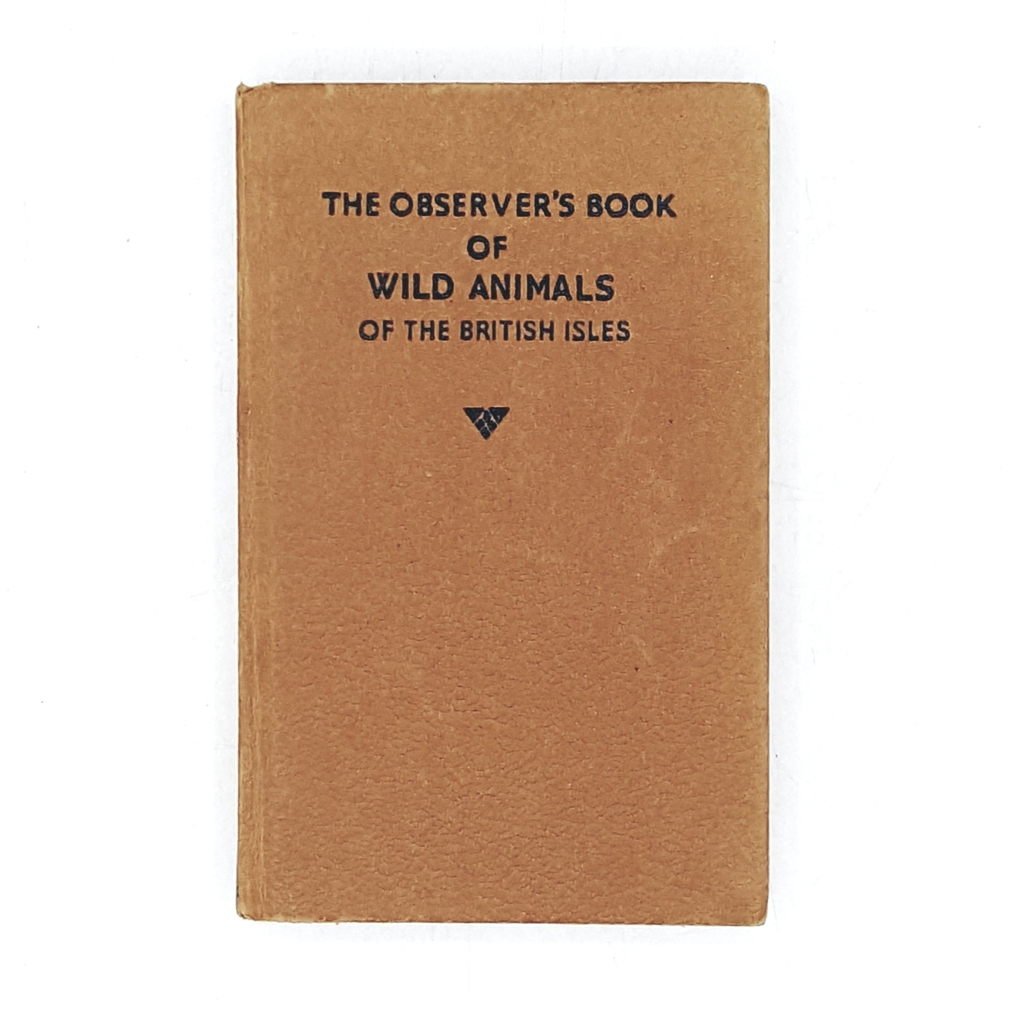 The Observer's Book of Wild Animals of the British Isles 1965