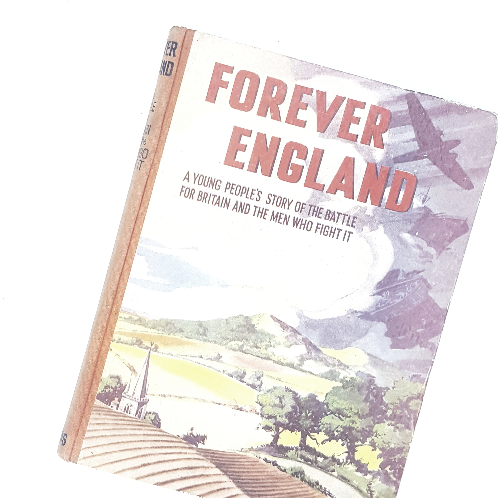 Vintage Forever England: The Battle for Britain and the Men Who Fight it