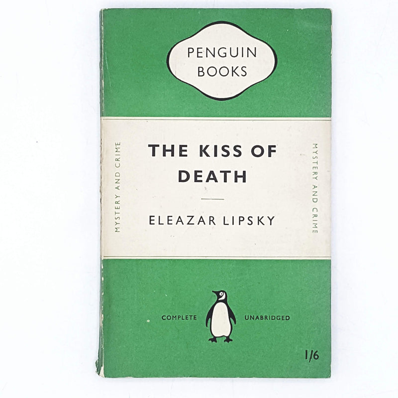 First Edition Penguin The Kiss of Death by Eleazar Lipsky 1949