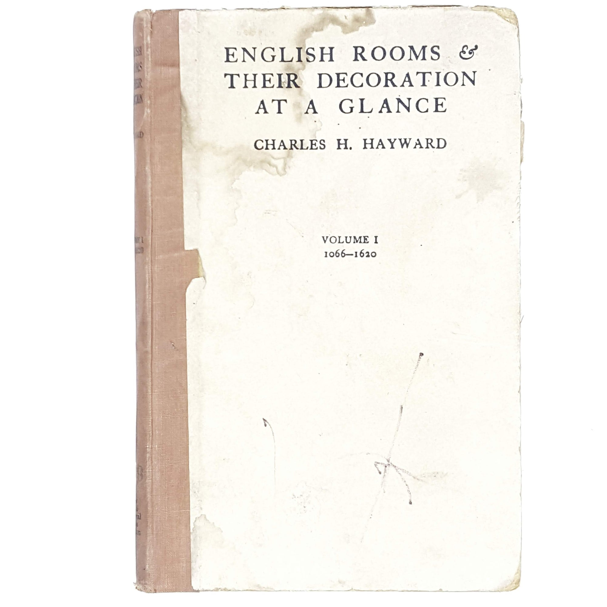 Illustrated English Rooms & Their Decoration at a Glance by Charles H. Hayward 1925