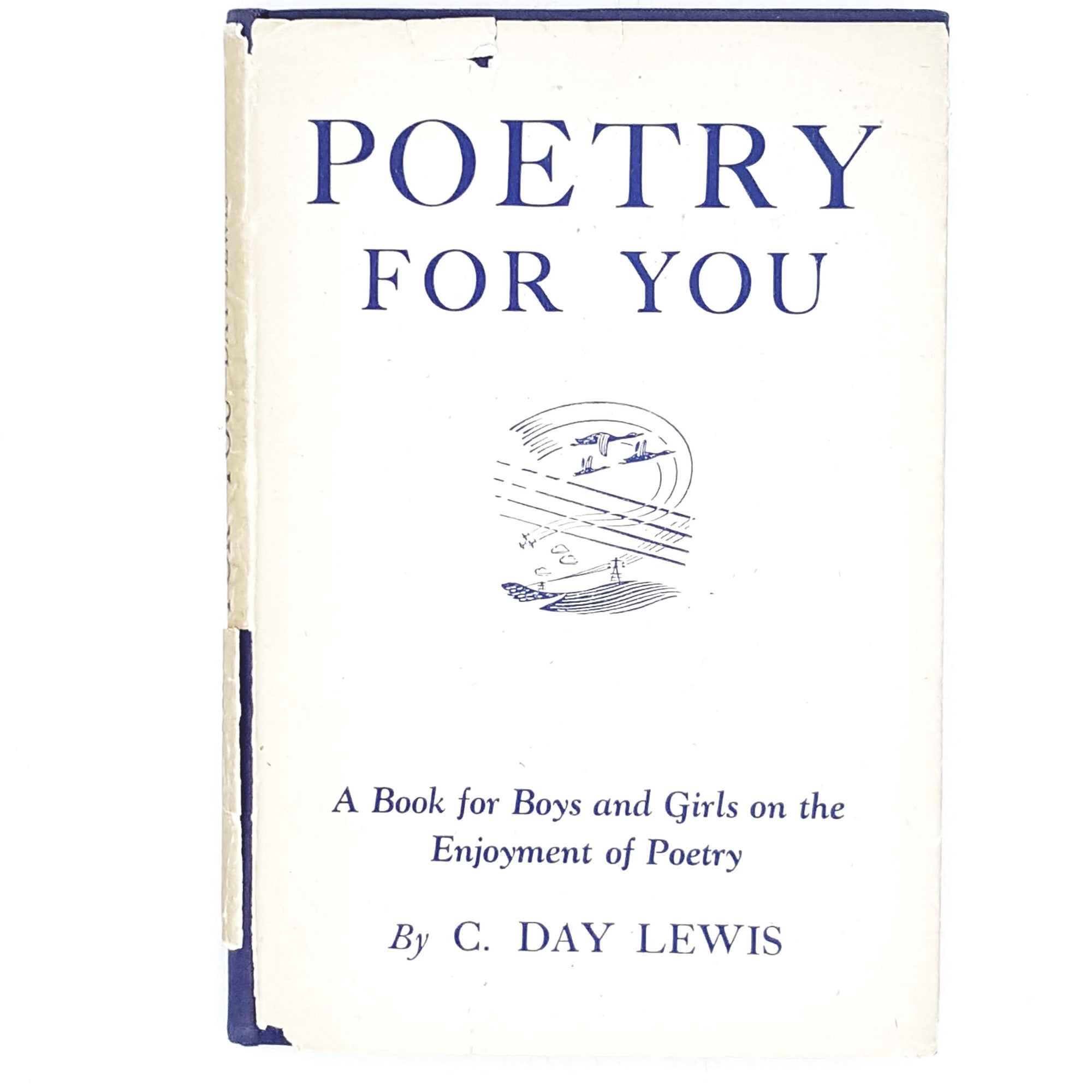 Poetry for You by C. Day Lewis 1945