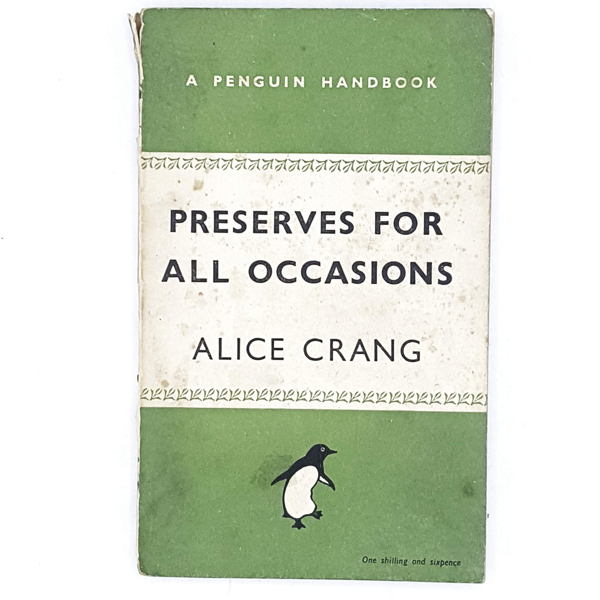 Vintage Penguin Handbook: Preserves For All Occassions by Alice Crang 1948