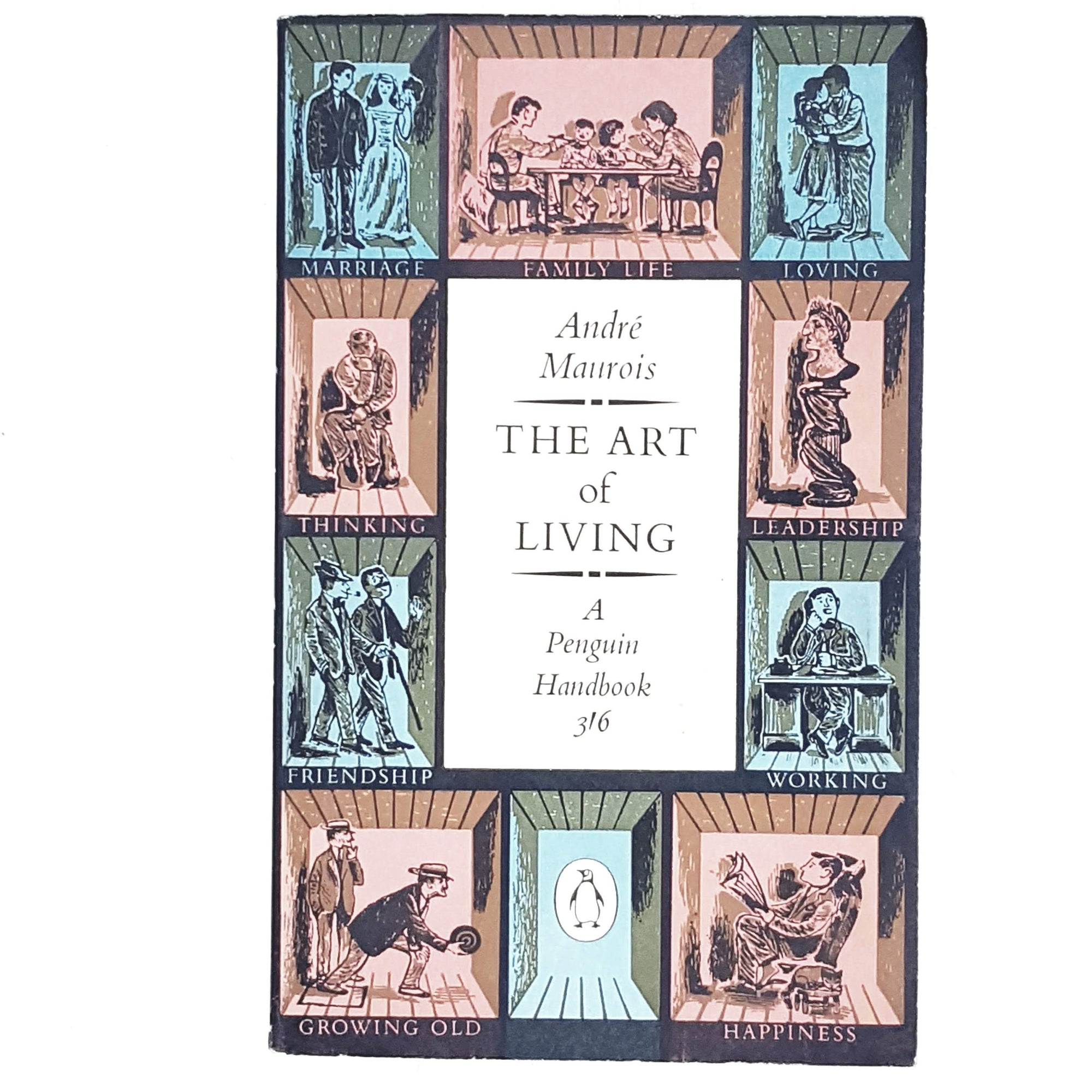 First Edition Penguin Handbook: The Art of Living by André Maurois 1960