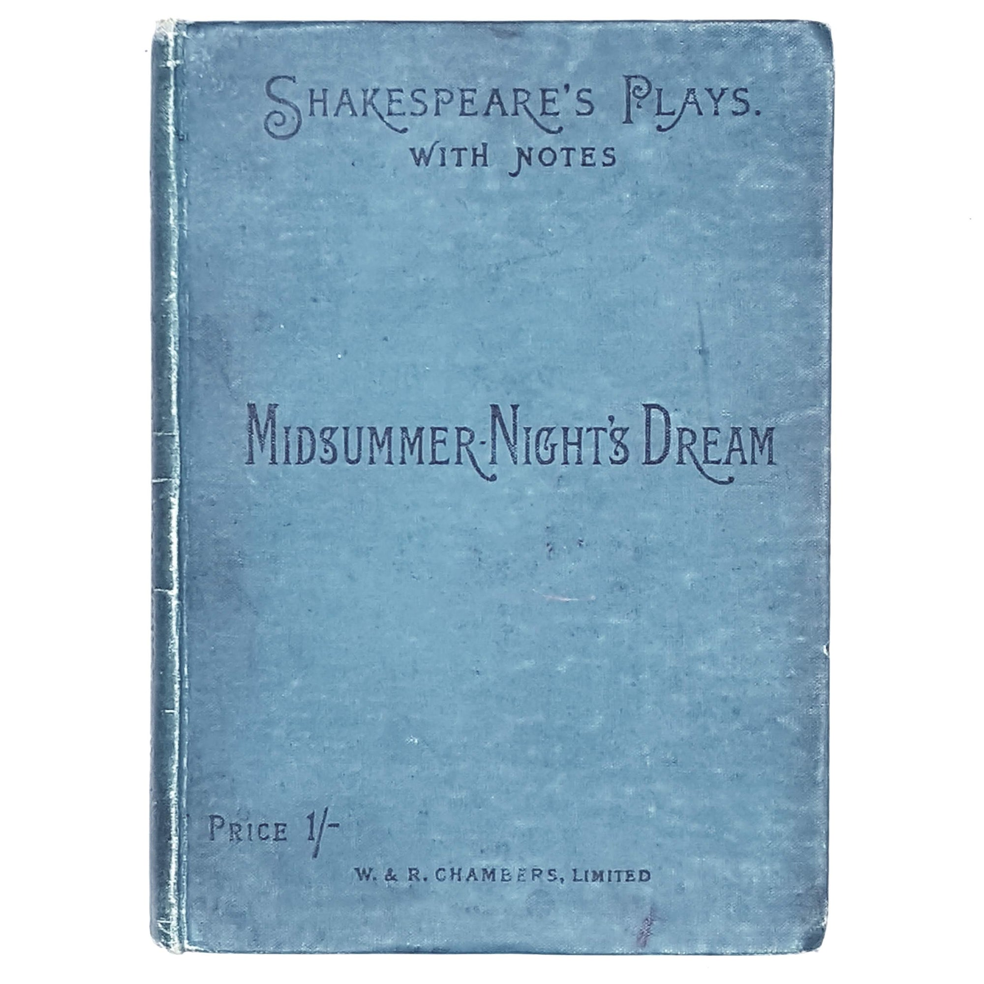 William Shakespeare's Midsummer Night's Dream with notes 1894