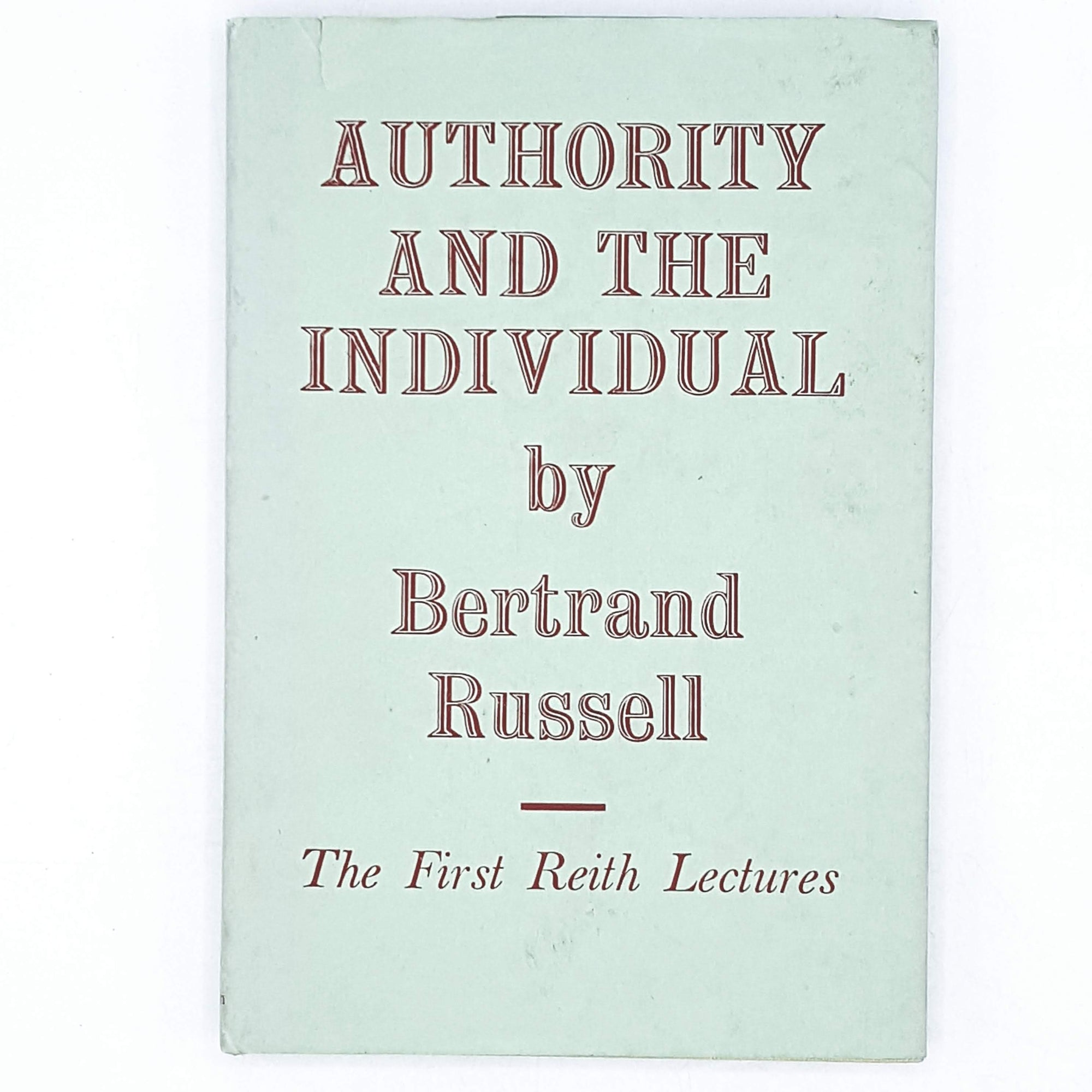 First Edition Bertrand Russell's Authority and the Individual 1949