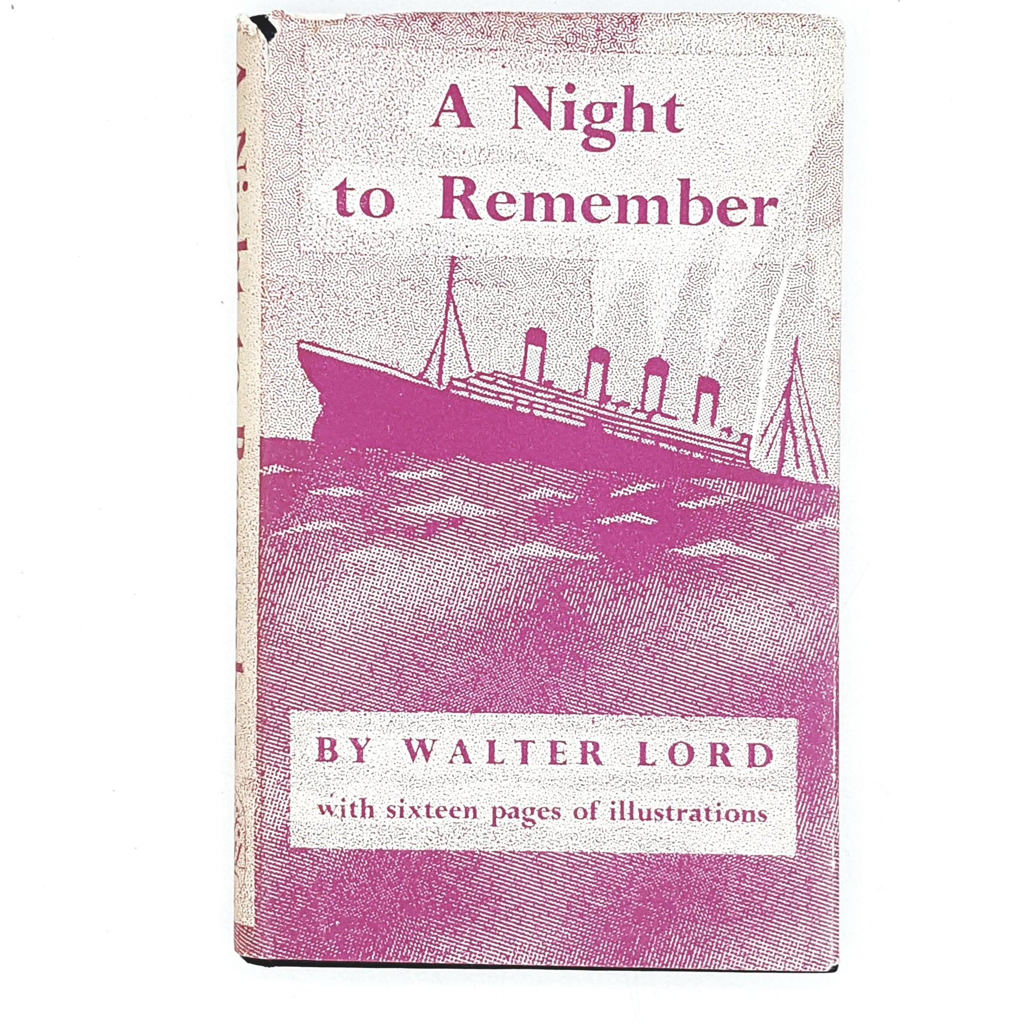A Night to Remember by Walter Lord 1957