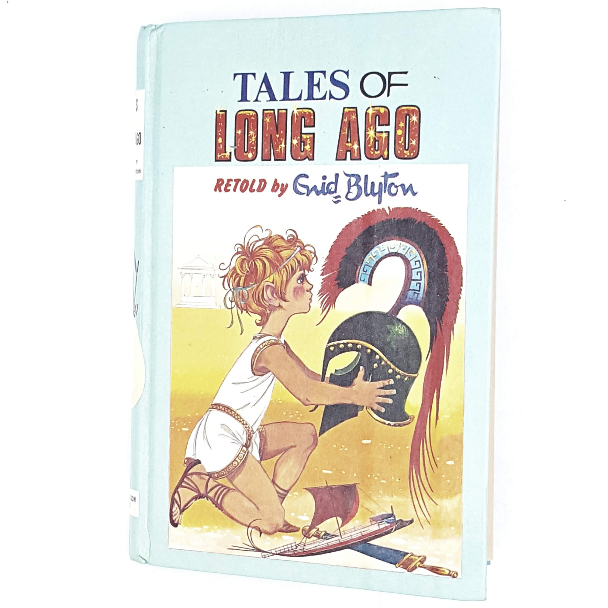 Enid Blyton's Illustrated Tales of Long Ago 1965