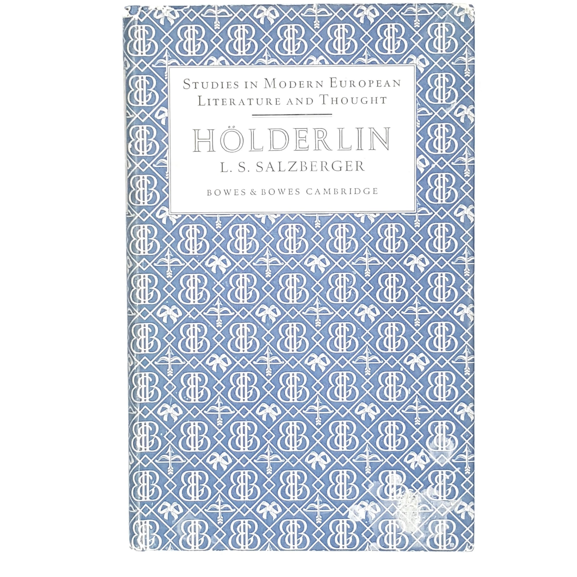 First Edition Hölderlin Studies in Modern European Literature and Thought by L. S. Salzberger 1952