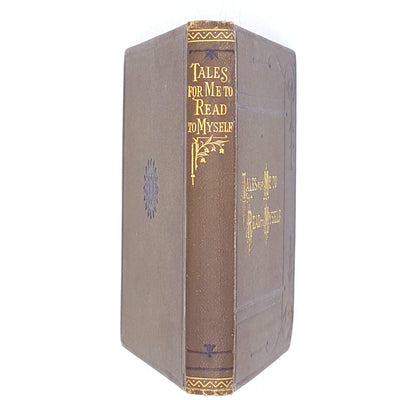 Tales for me to Read to Myself 1885 | Country House Library