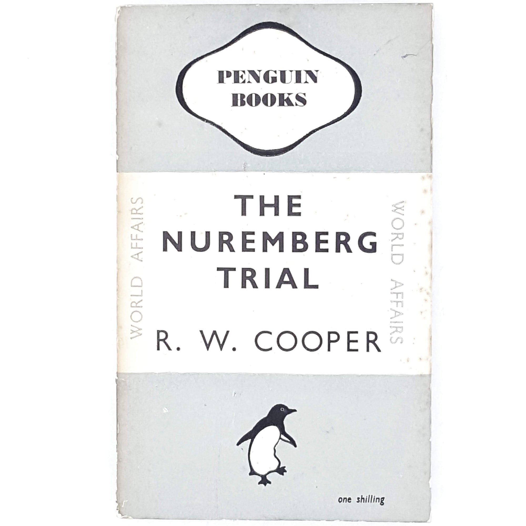 First Edition Penguin The Nuremberg Trial by R. W. Cooper 1947
