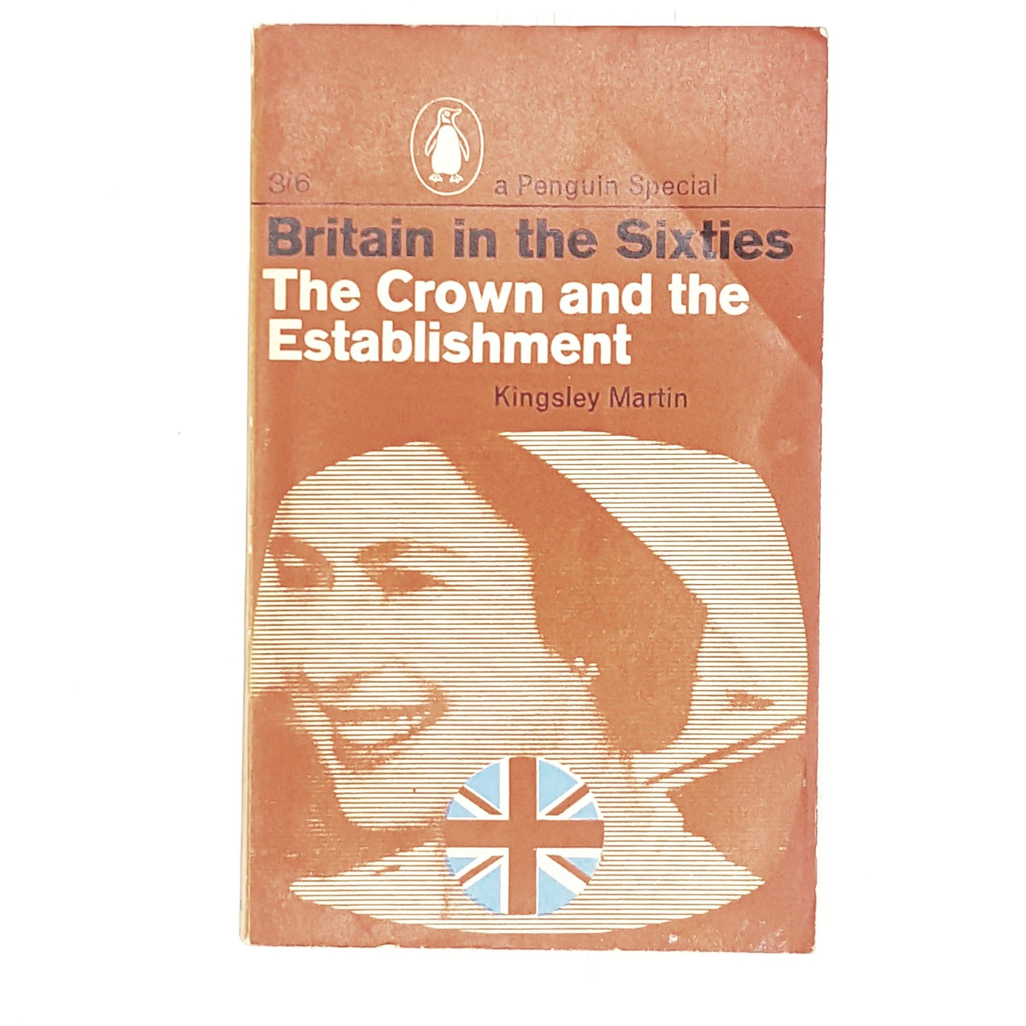 Vintage Penguin: Britain in the Sixties - The Crown and the Establishment 1963