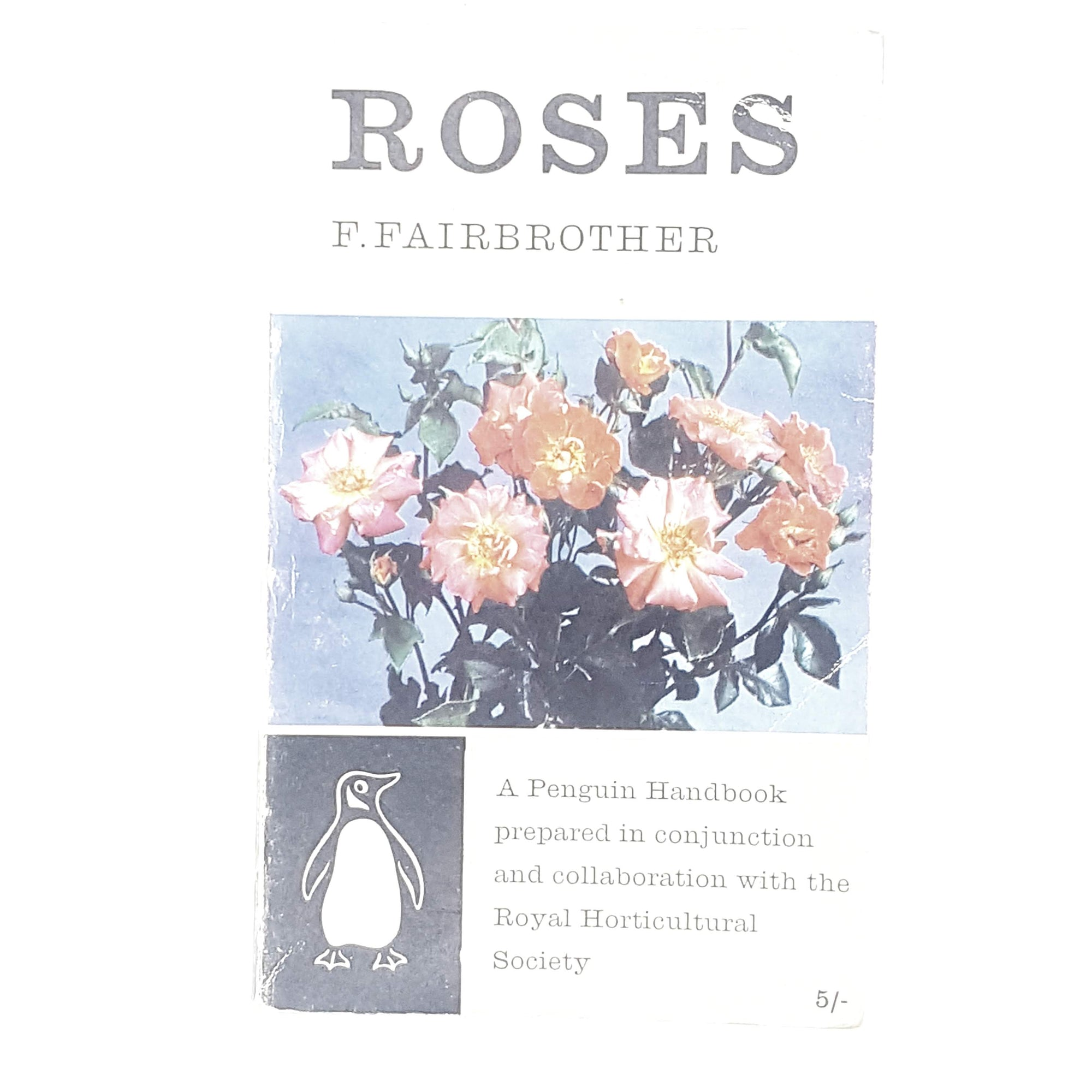First Edition Penguin: Roses by F. Fairbrother 1958