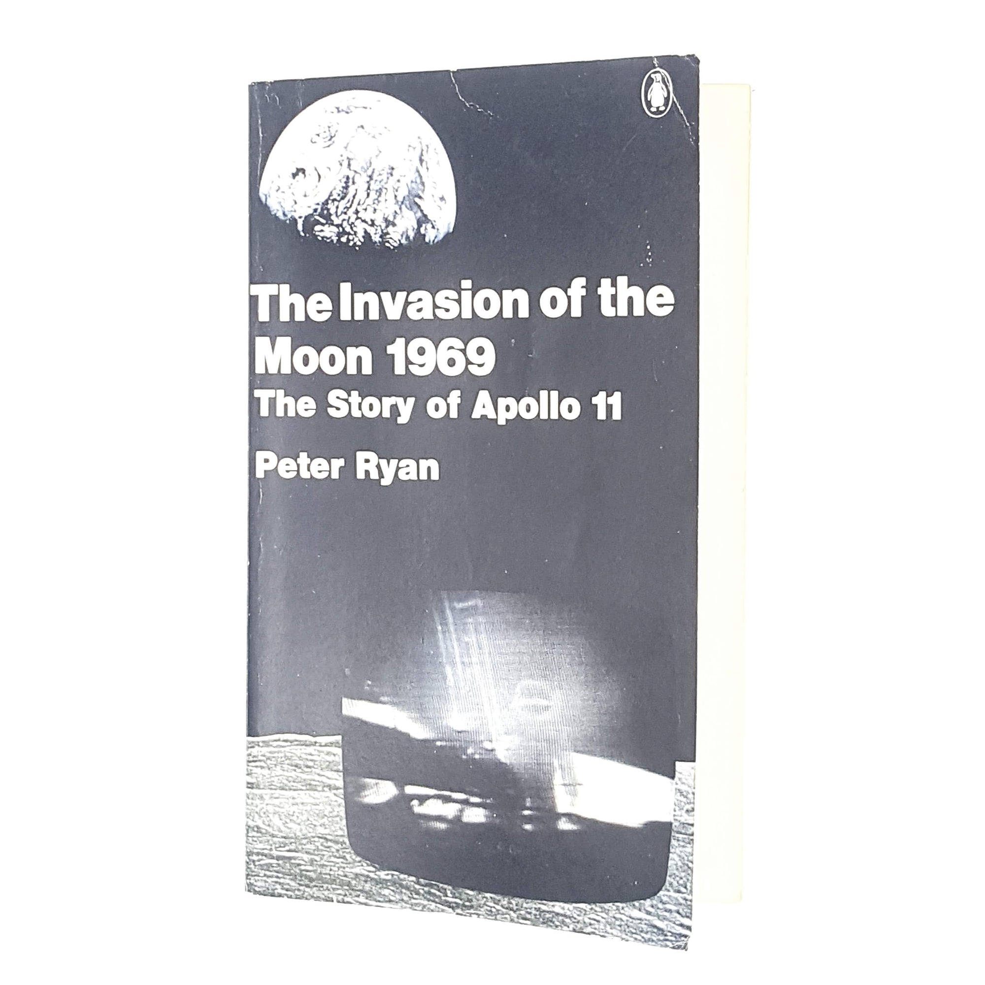 First Edition Penguin: The Invasion of the Moon by Peter Ryan 1969