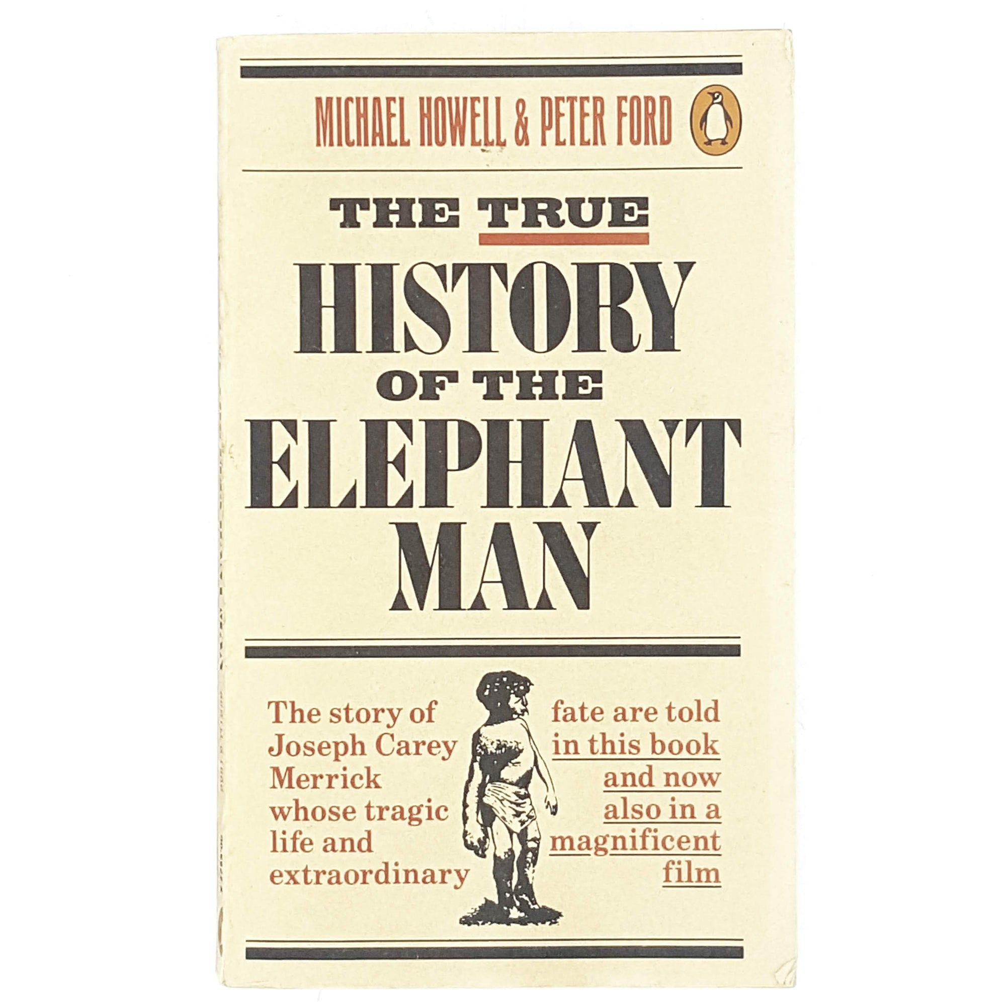 First Edition Penguin: The True History of the Elephant Man