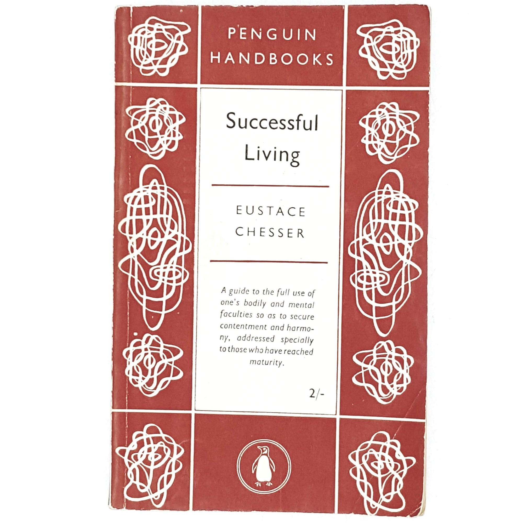 First Edition Successful Living by Eustace Chesser 1952
