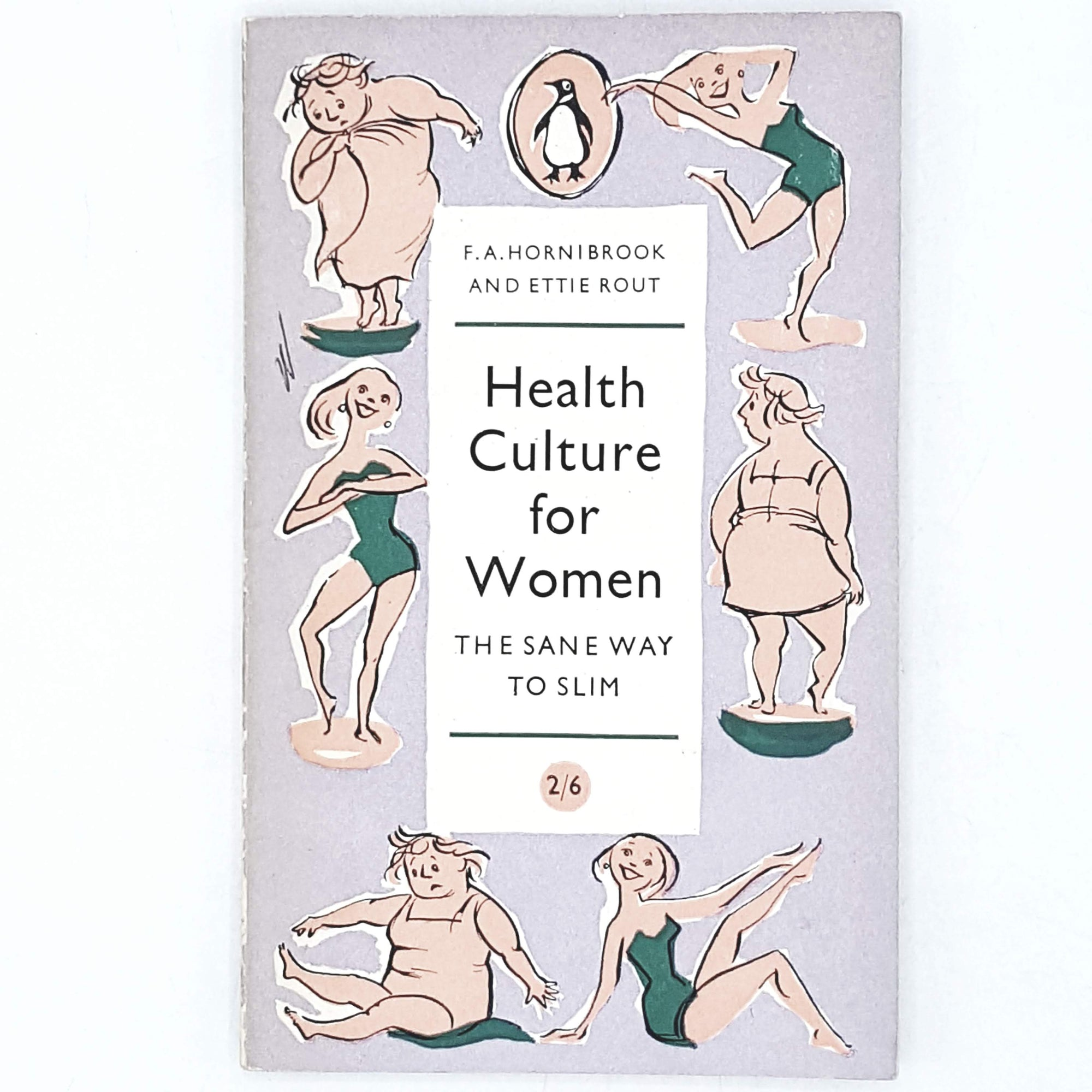 Vintage Penguin Handbook: Health and Culture for Women: The Sane Way to Slim 1959