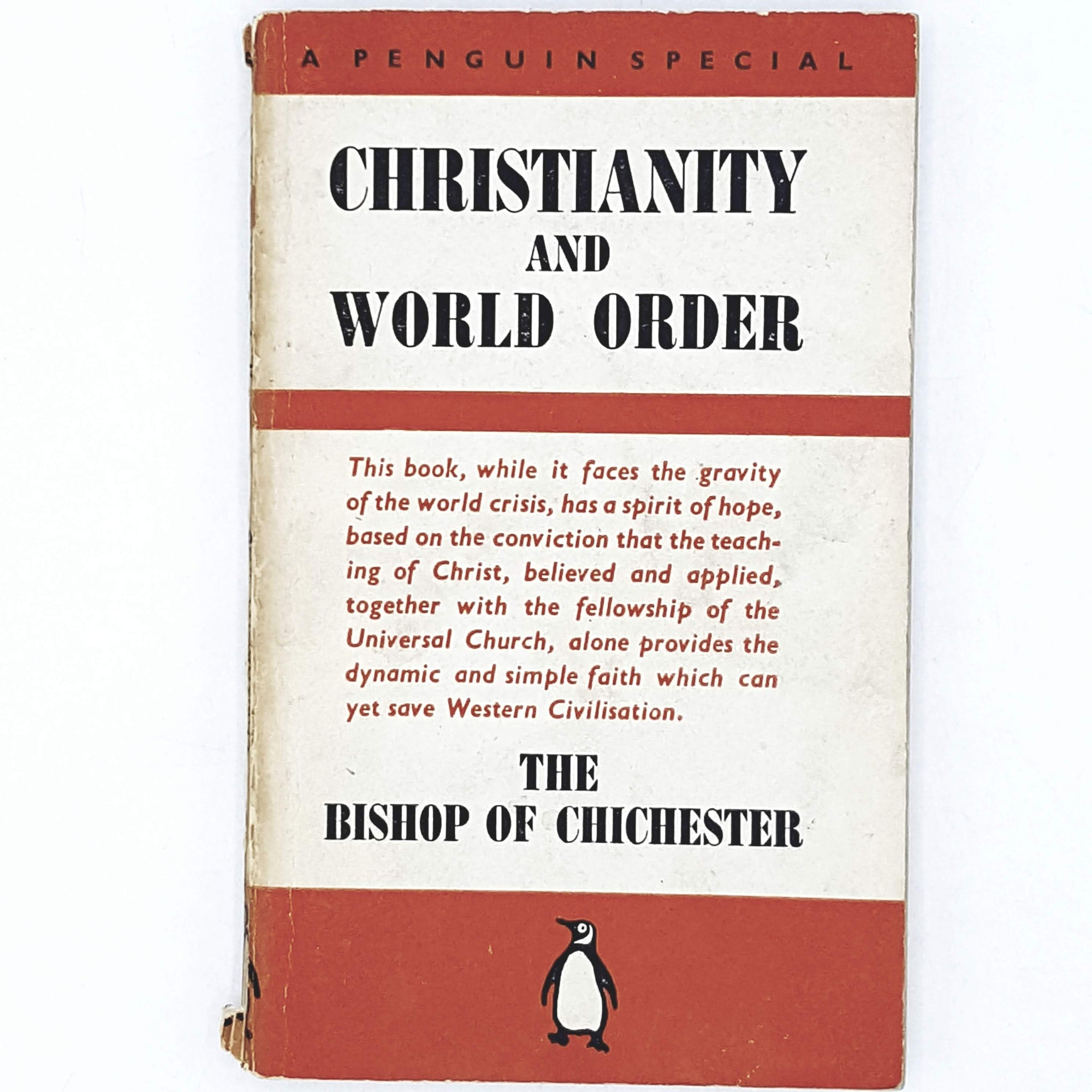 First Edition Christianity and World Order by The Bishop of Chichester 1940