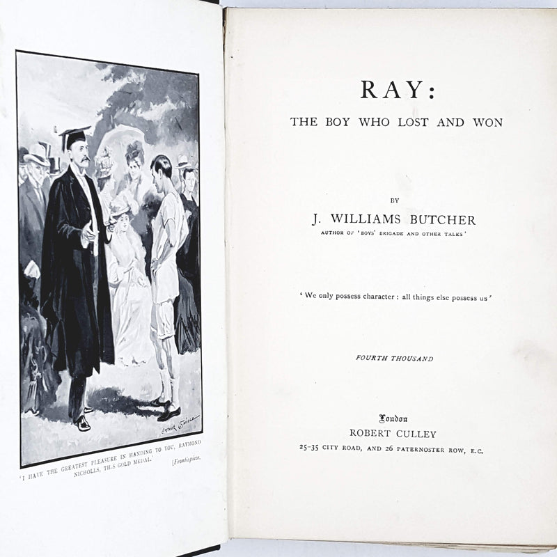 Illustrated Ray The Boy Who Lost and Won by J. Williams Butcher c1911