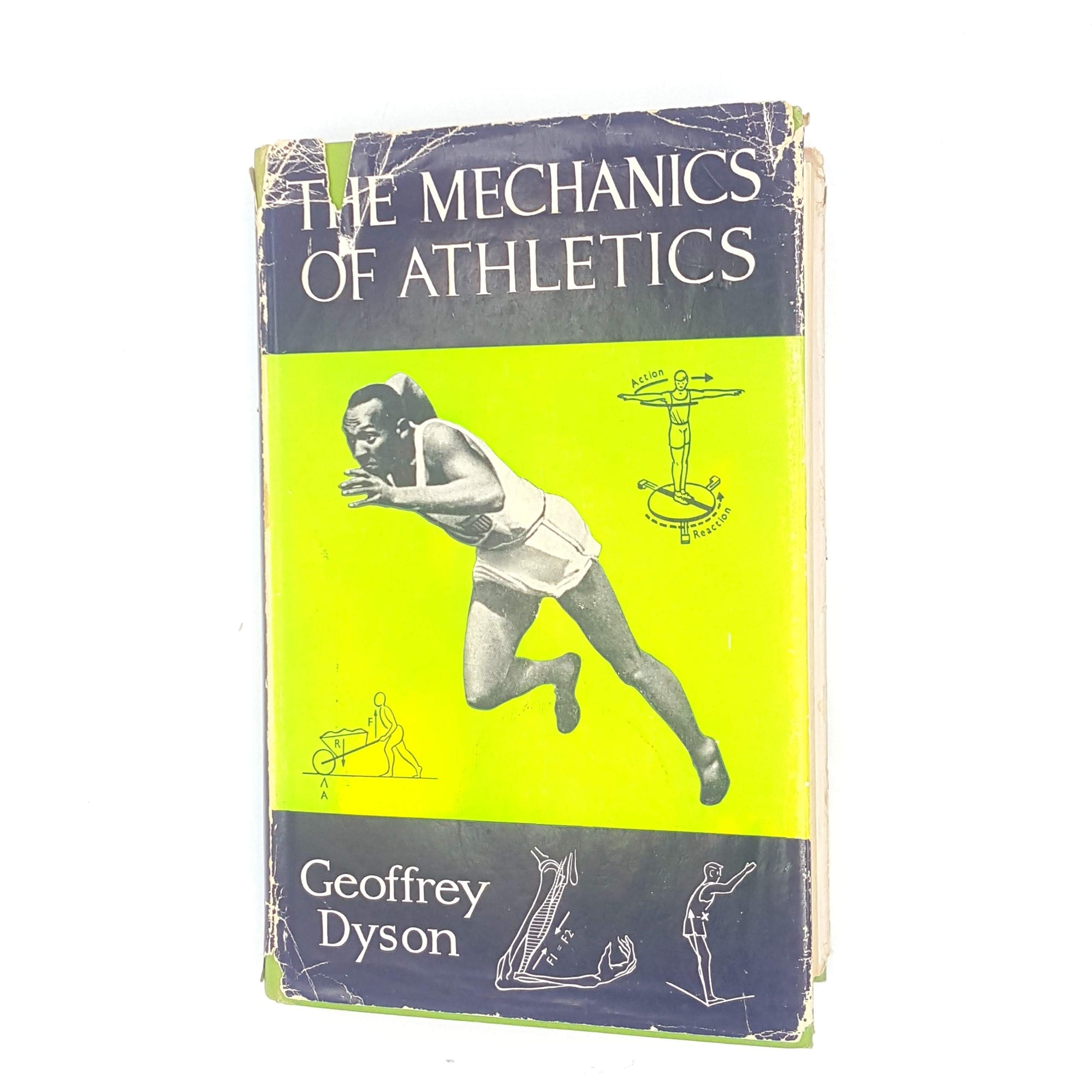 The Mechanics of Athletics by Geoffrey Dyson 1964