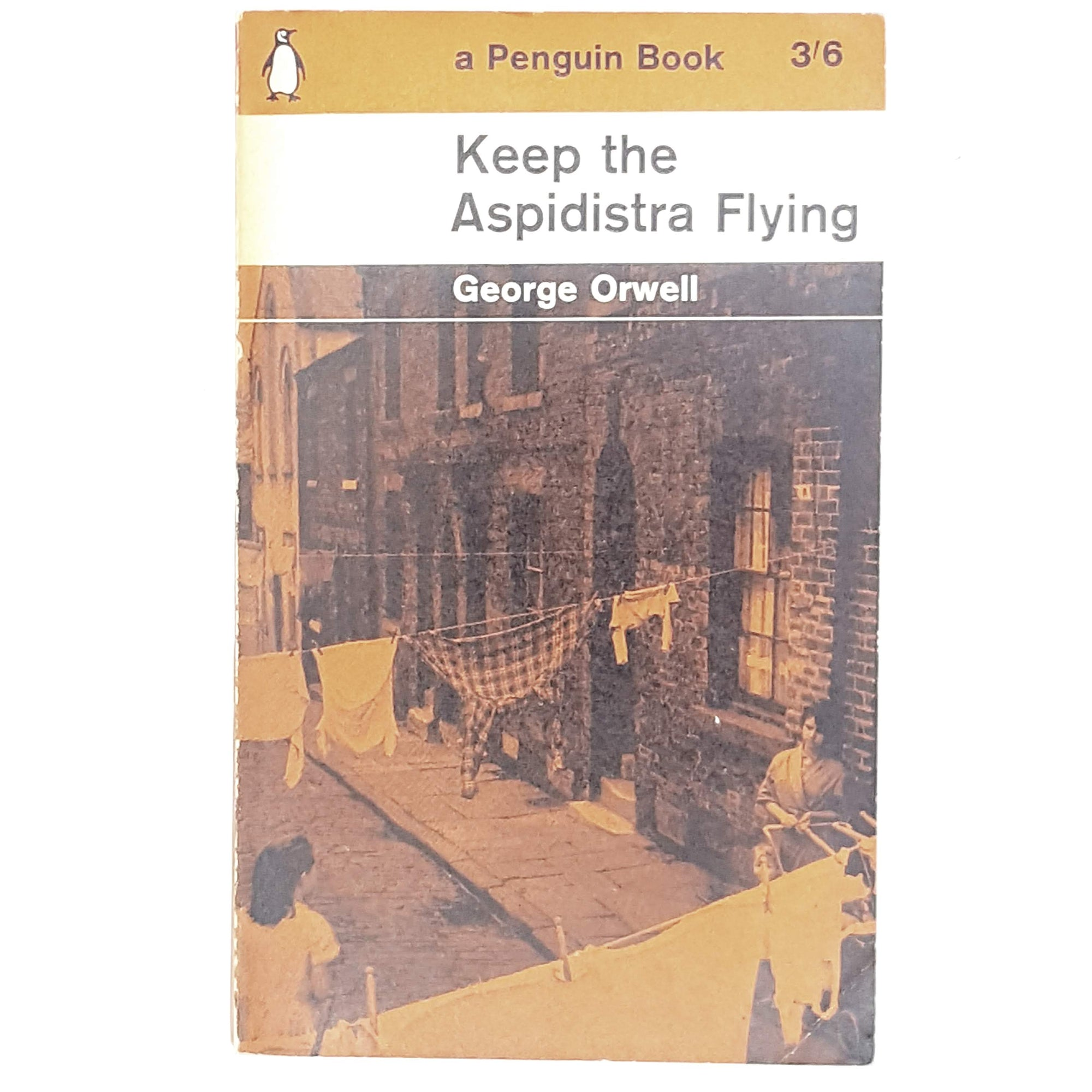 First Edition George Orwell's Keep the Aspidistra Flying 1962