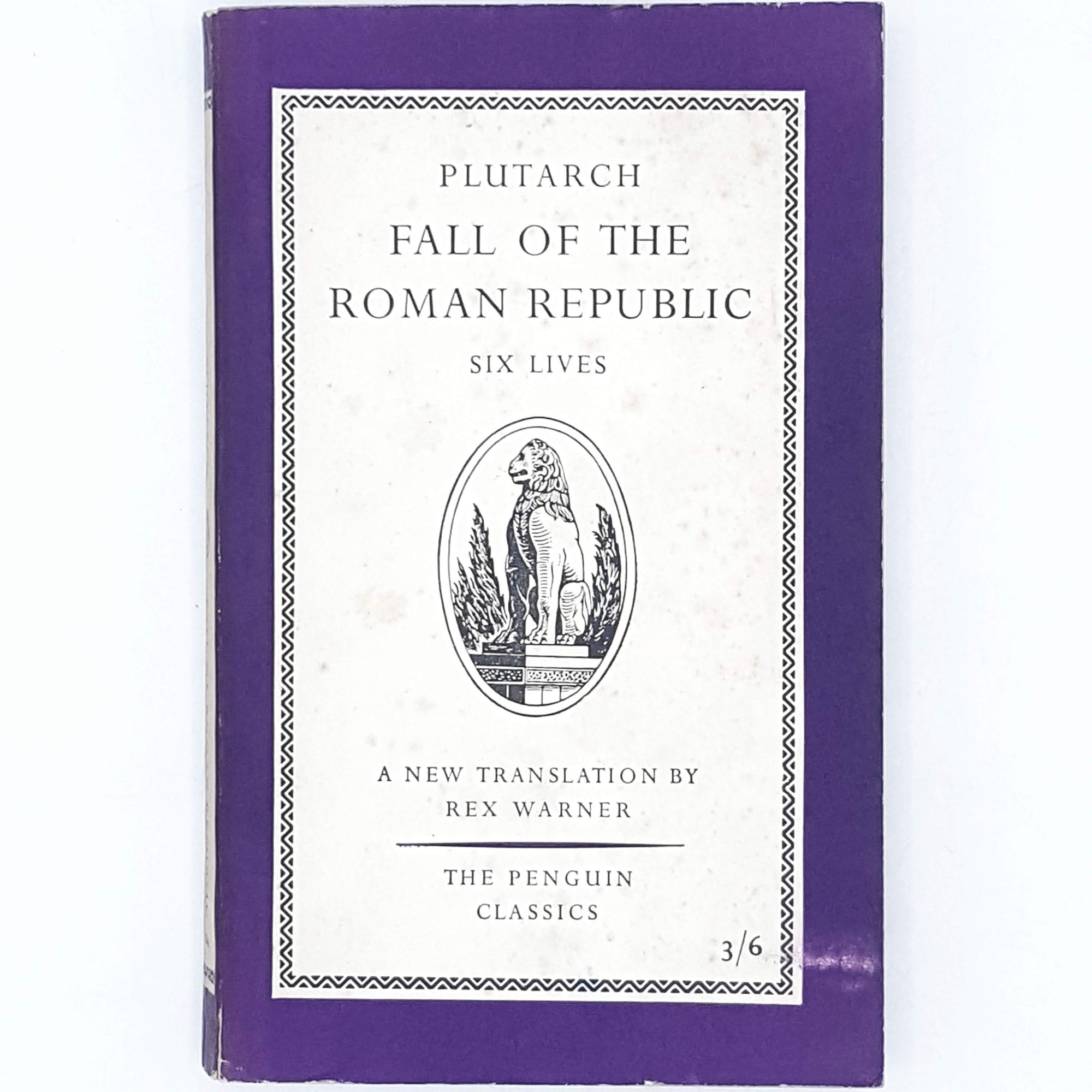 First Edition Plutarch's Fall of the Roman Republic 1958