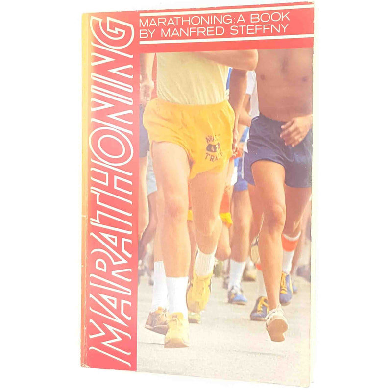 Marathoning: A Book by Manfred Steffny 1979